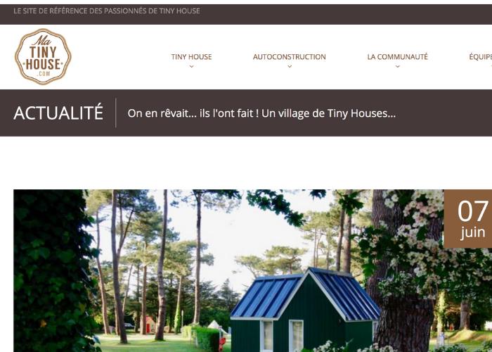 matinyhouse.com : On en rêvait… Ils l'ont fait ! Un village de Tiny Houses…