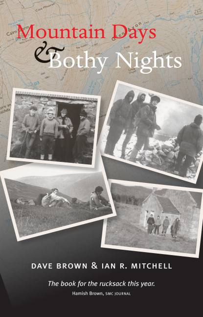 Mountain Days and Bothy Night Ian R Mitchell Dave Brown