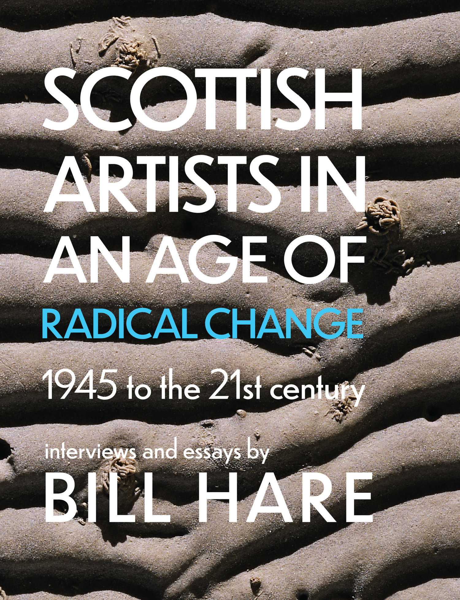 Scottish+Artists+in+an+Age+of+Radical+Change+9781912147915+Bill+Hare+Luath+Press.jpg