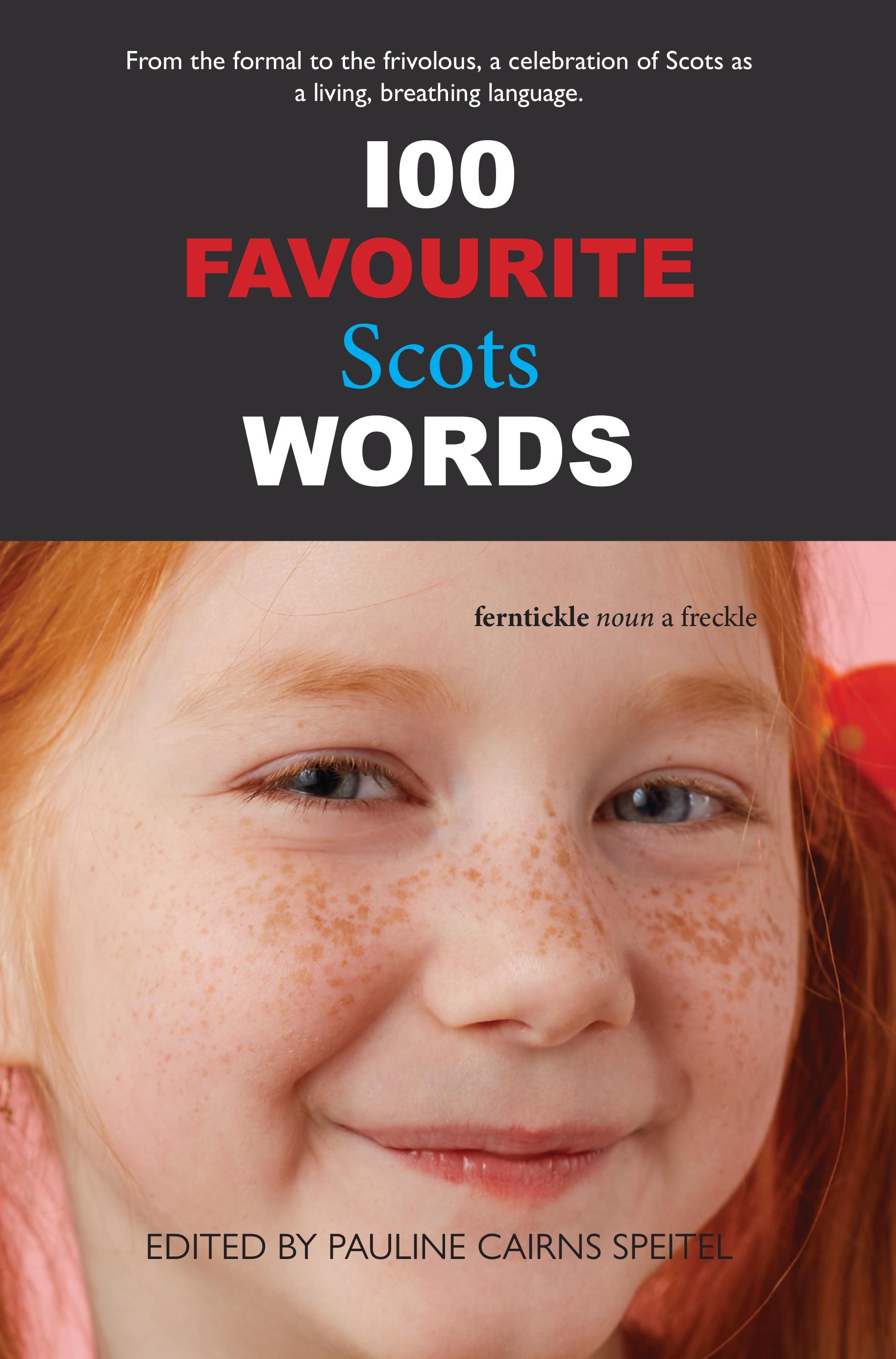 100 Favourite Scots Words Pauline Cairns Speitel 9781912147991 Luath Press.jpg