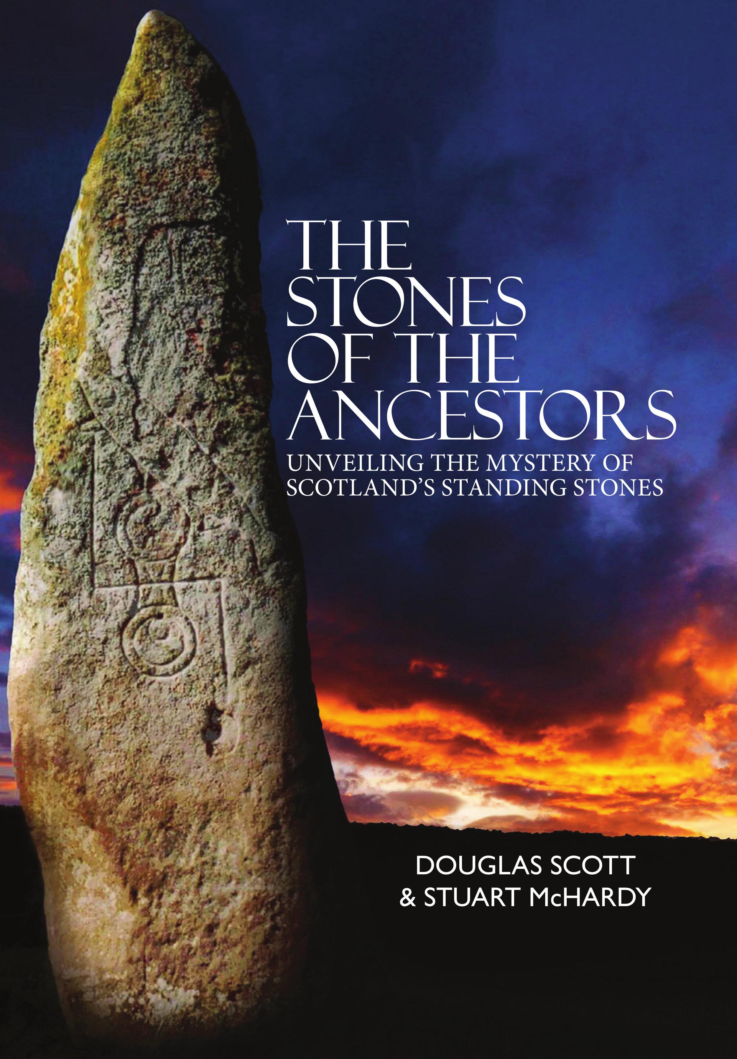 The Stones of the Ancestors Stuart McHardy & Douglas Scott 9781912147809 Luath Press.jpg