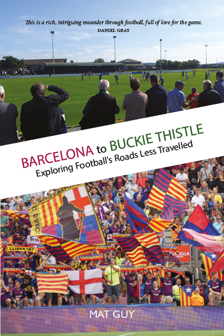 Barcelona to Buckie Thistle Mat Guy 9781913025359 Luath Press.png