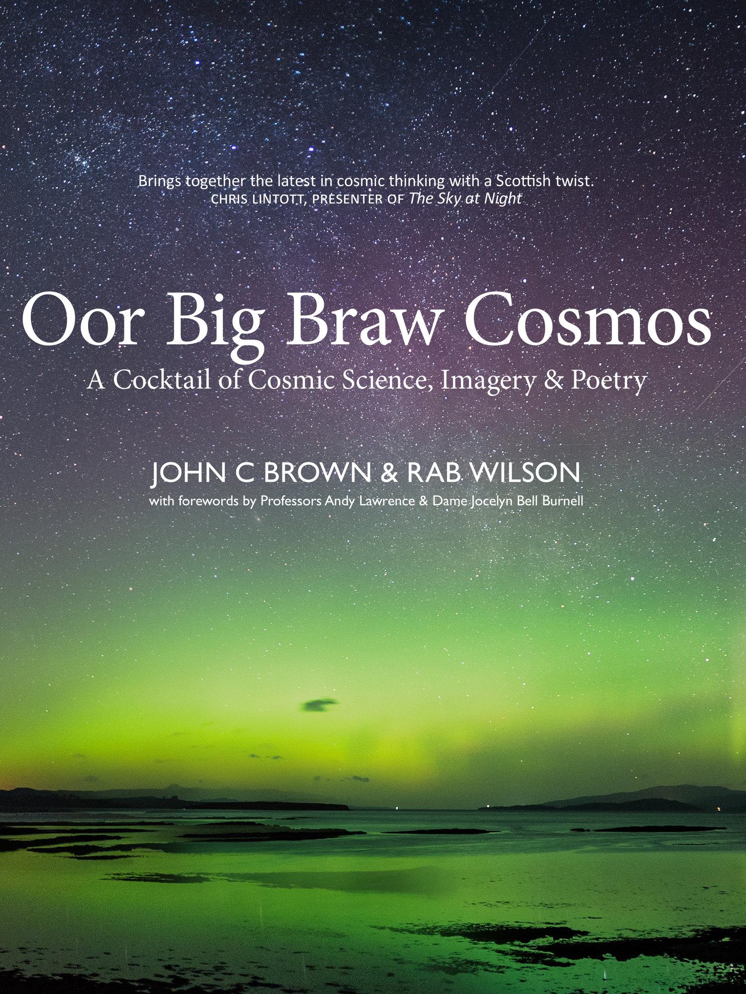 Oor+Big+Braw+Cosmos+John+C+Brown+Rab+Wilson+Luath+Press+9781913025052.jpg