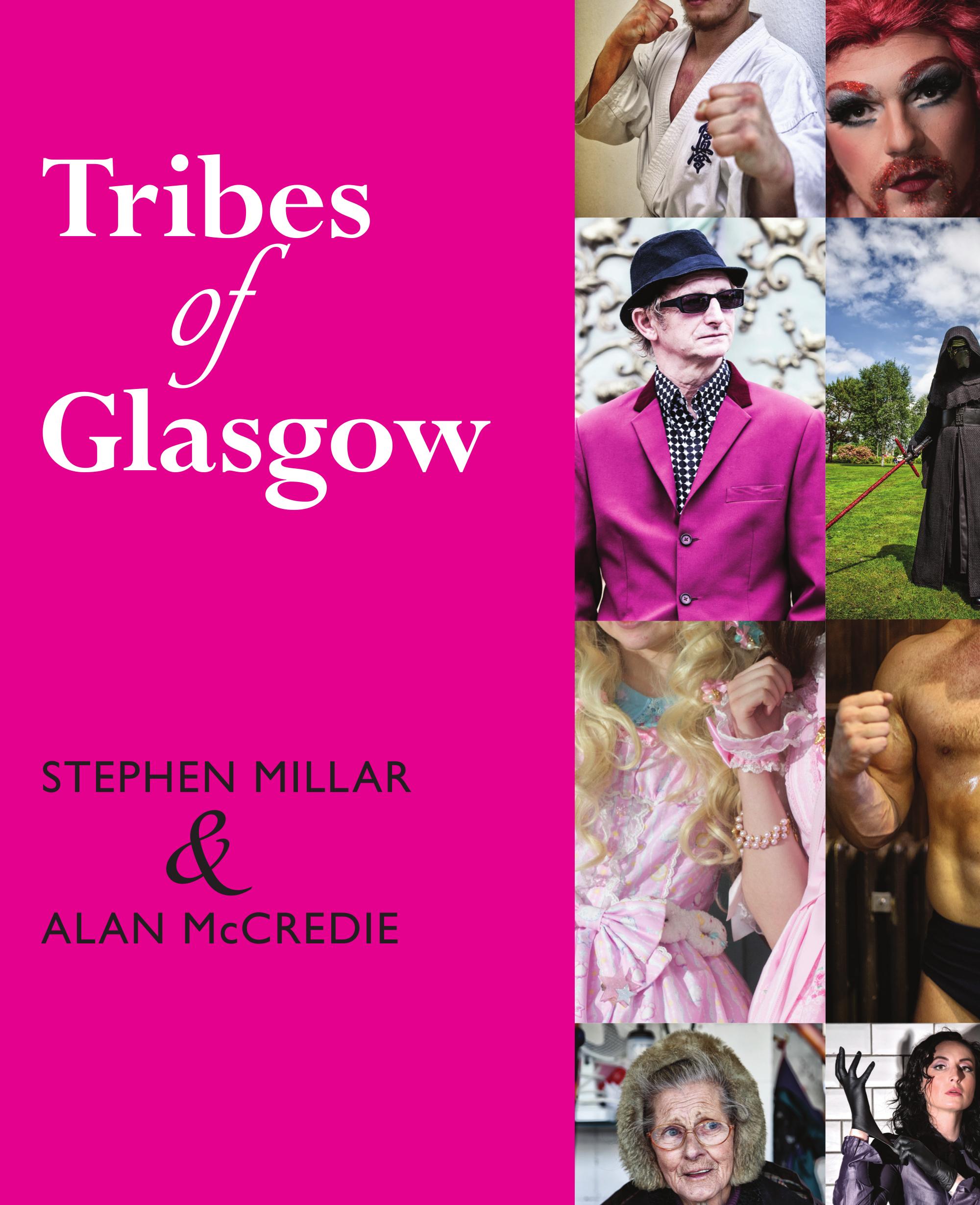 Tribes of Glasgow Stephen Millar & Alan McCredie 9781912147854 Luath Press.jpg
