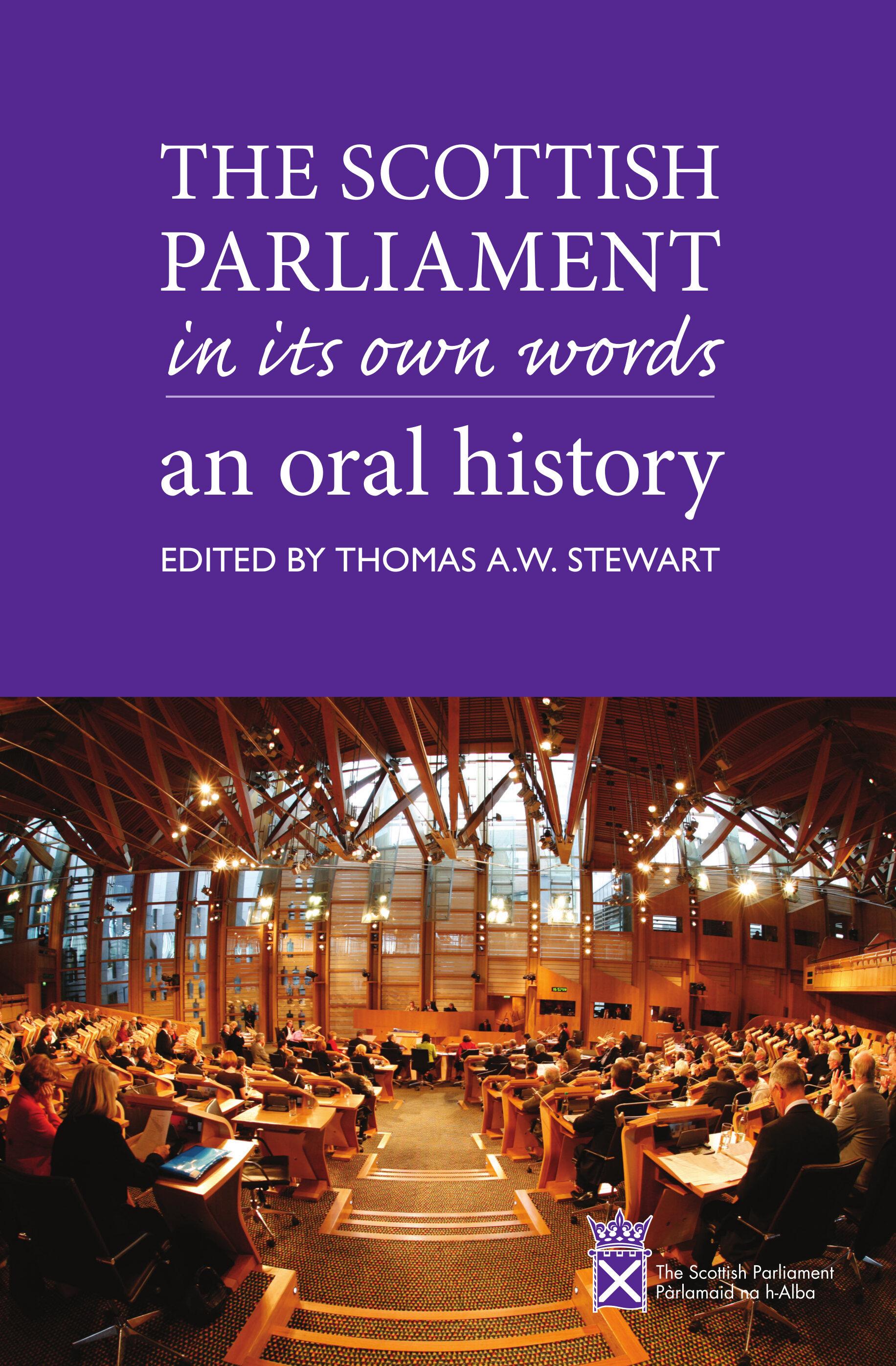 The Scottish Parliament in its Own Words Thomas Stewart 9781912147977 Luath Press.jpg