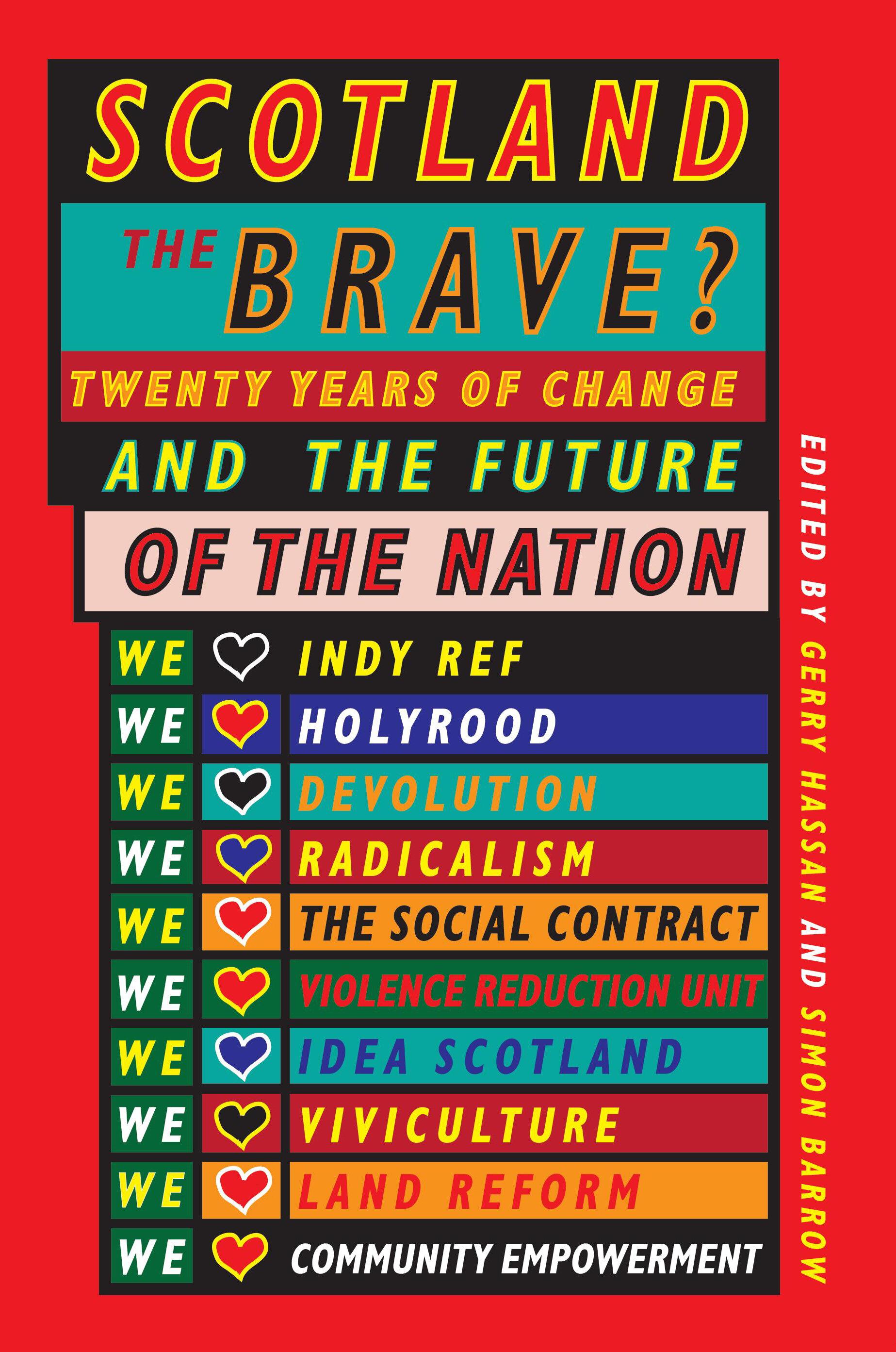 Scotland the Brave Gerry Hassan and Simon Barrow 9781913025021 Luath Press.jpg
