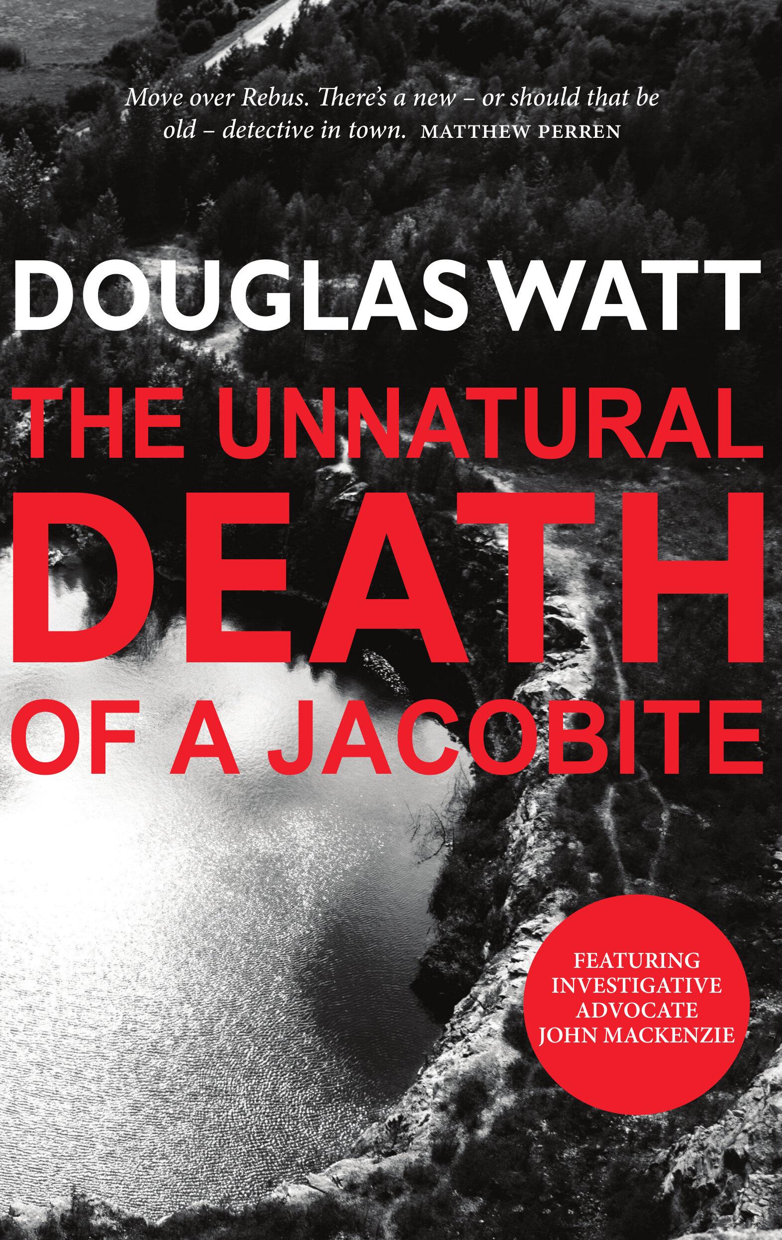 Unnatural Death of a Chief Douglas Watt 9781912147618 Luath Press.jpg