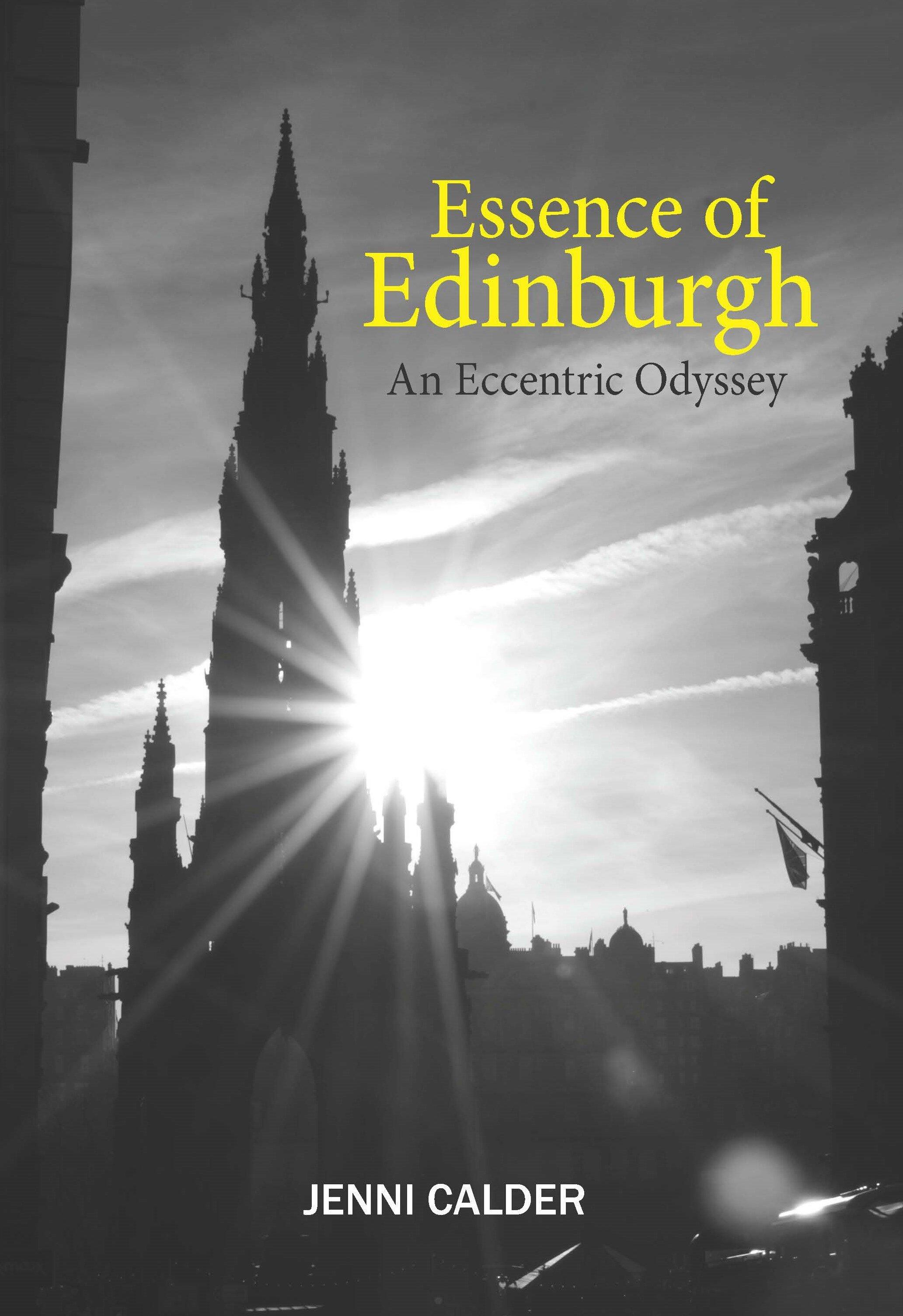 Essence of Edinburgh Jenni Calder 9781912147540 Luath Press.jpg