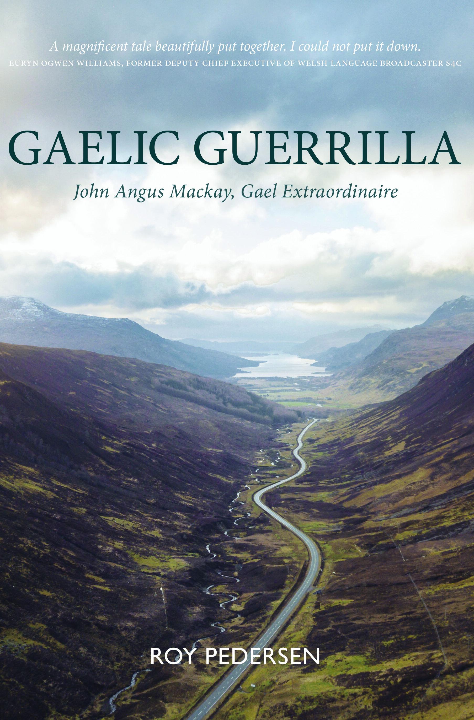 Gaelic Guerilla Roy Pedersen 9781913025397 Luath Press.jpg