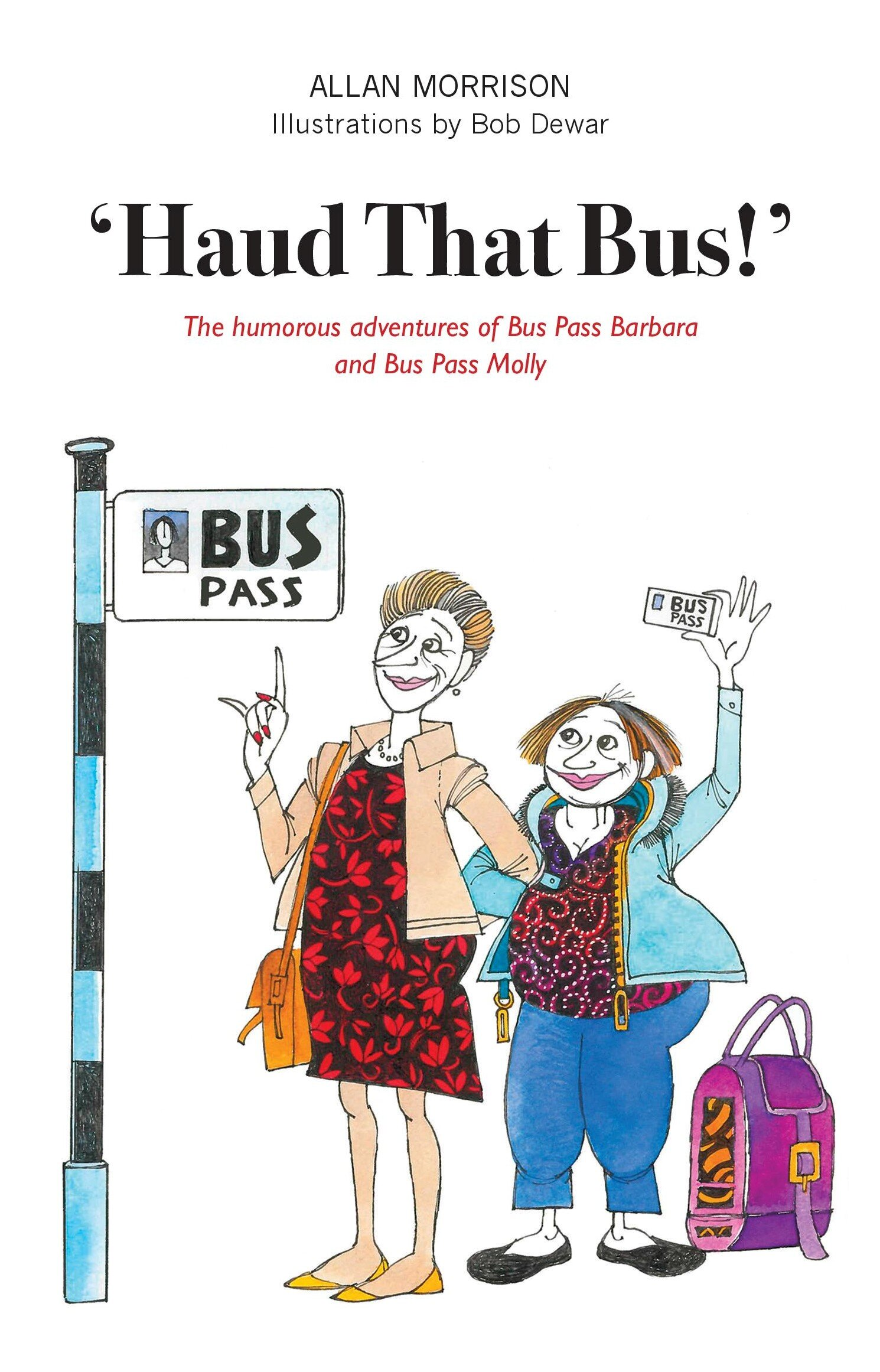 'Haud That Bus!' Allan Morrison 9781912147571 Luath Press.jpg