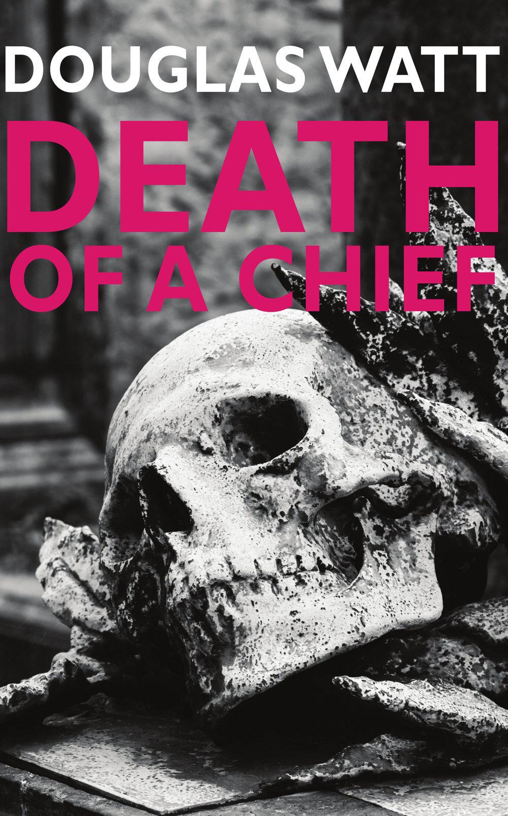 Death+of+a+Chief+reprint Luath Press.jpg