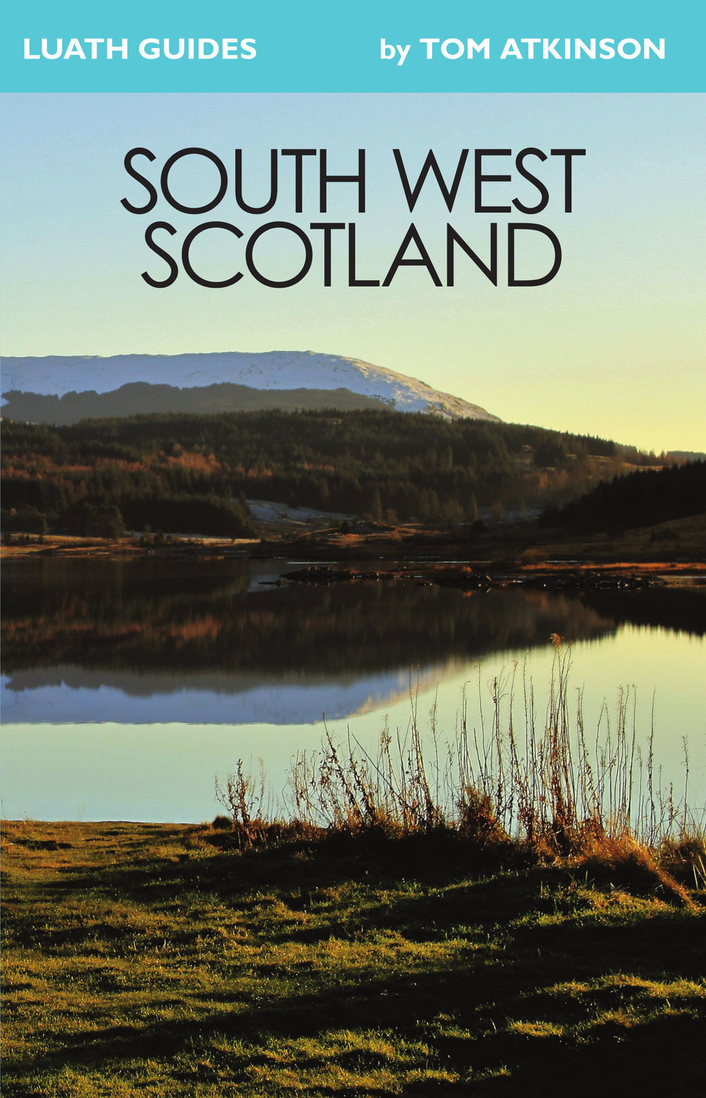 South+West+Scotland+Tom+Atkinson+9781913025205+Luath+Press.jpg