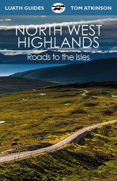 North+West+Highlands+Tom+Atkinson+9781913025182+Luath+Press.jpg