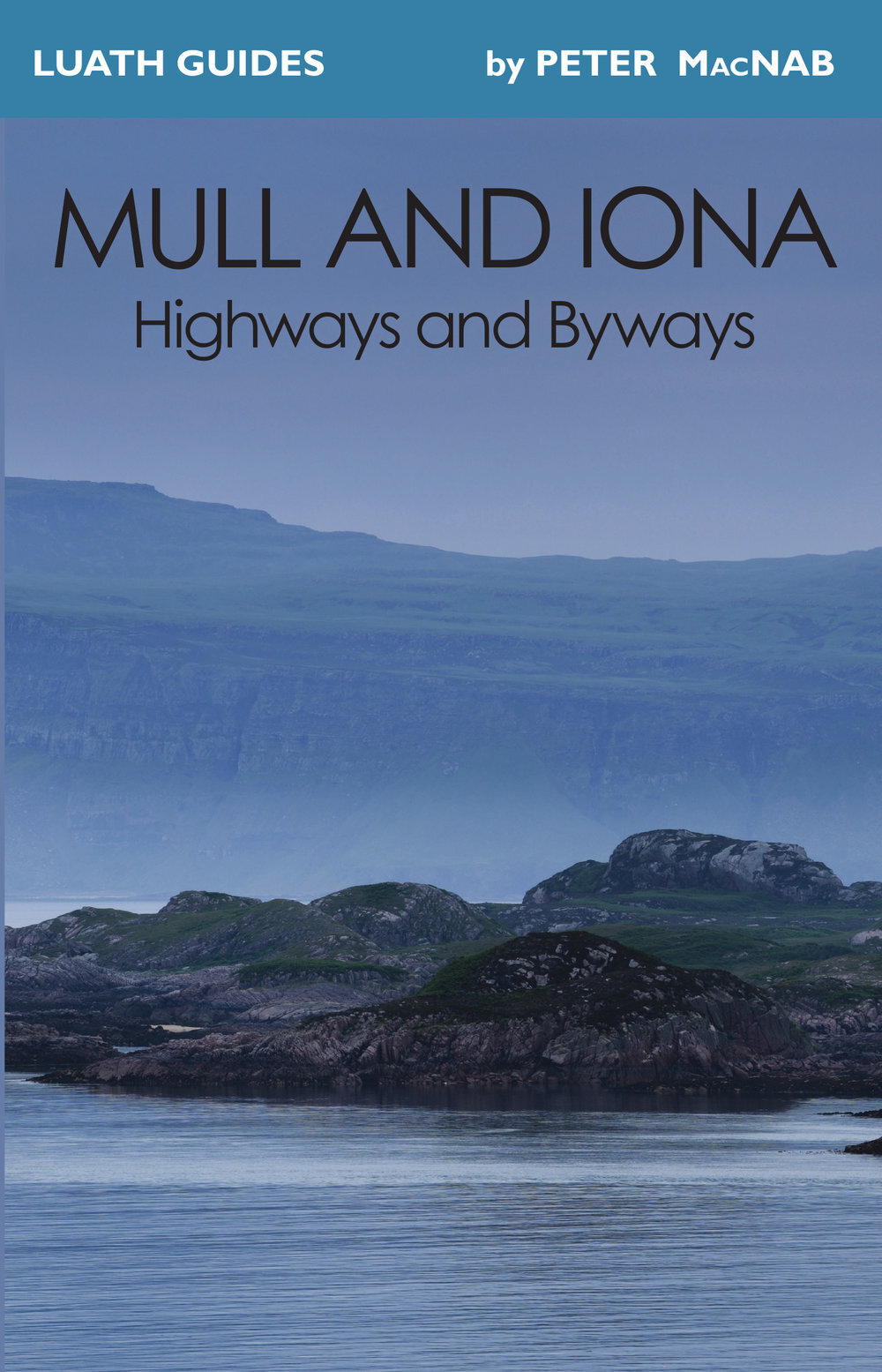 Mull+and+Iona Second Edition Luath Press.jpg