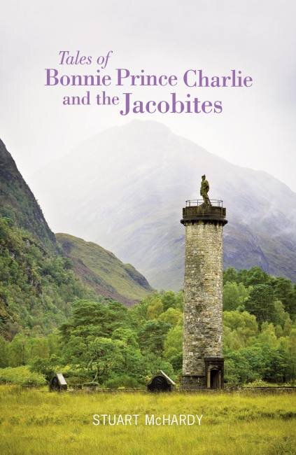 Tales of Bonnie Prince Charlie and the Jacobites Luath Press.jpg