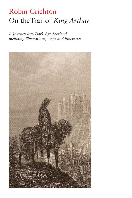 On the Trail of King+Arthur Luath Press.jpg