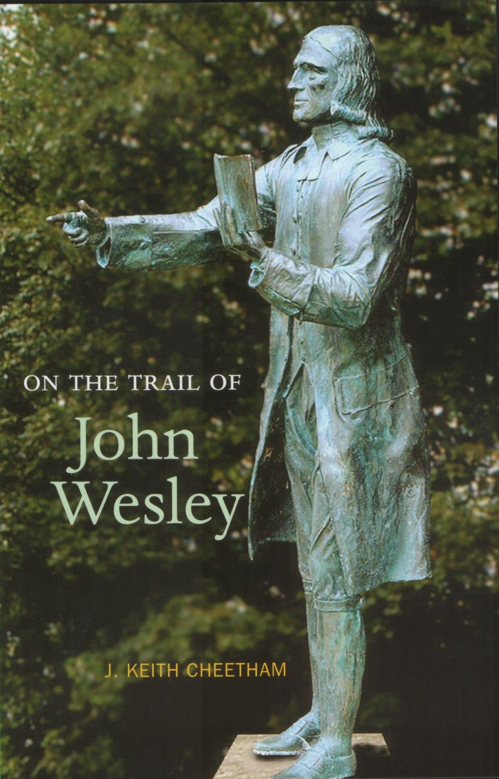 On the Trail of John+Wesley Luath Press.jpg