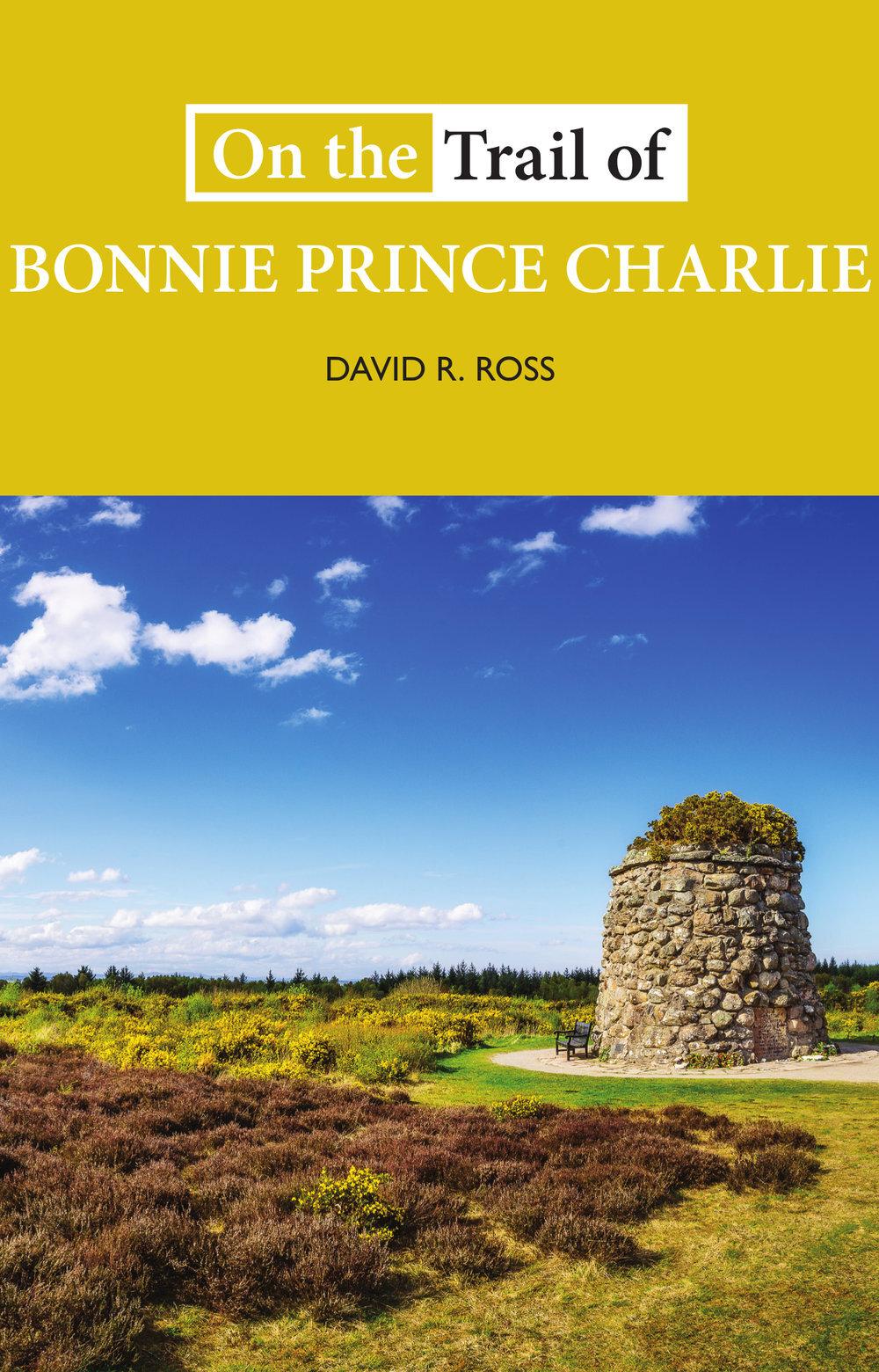 On+the+Trail+Bonnie+Prince+Charlie+David+R+Ross+9781913025090+Luath+Press.jpg
