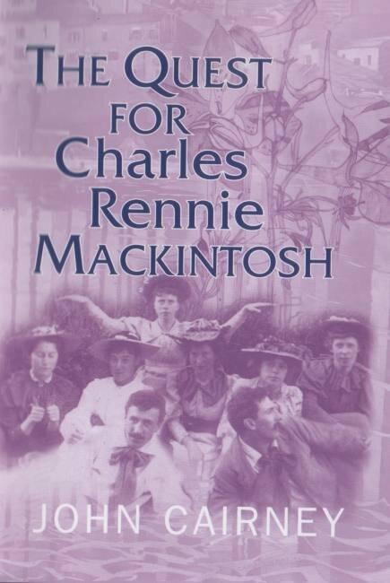 The Quest for Charles Rennie Mackintosh Luath Press.jpg