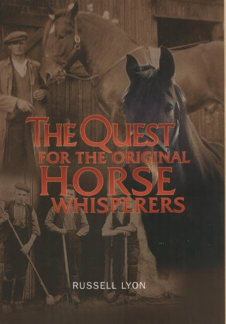 The Quest for the Original Horse Whisperers Luath Press.jpg