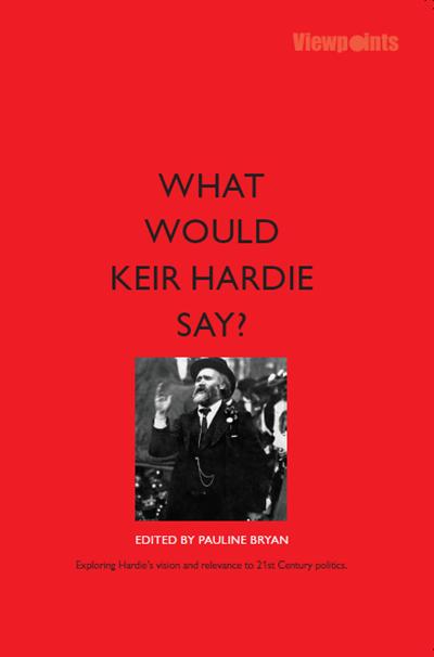 What Would Keir Hardie Say Luath Press.png