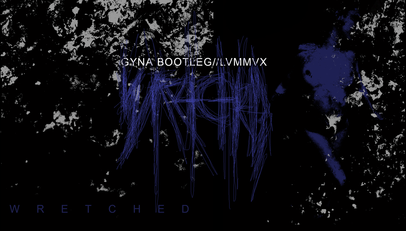 GYNA BOOTLEG // LVMMVX. WRETCHED FULL-LENGTH CD-R  [CLICK IMAGE FOR INFO+AUDIO]
