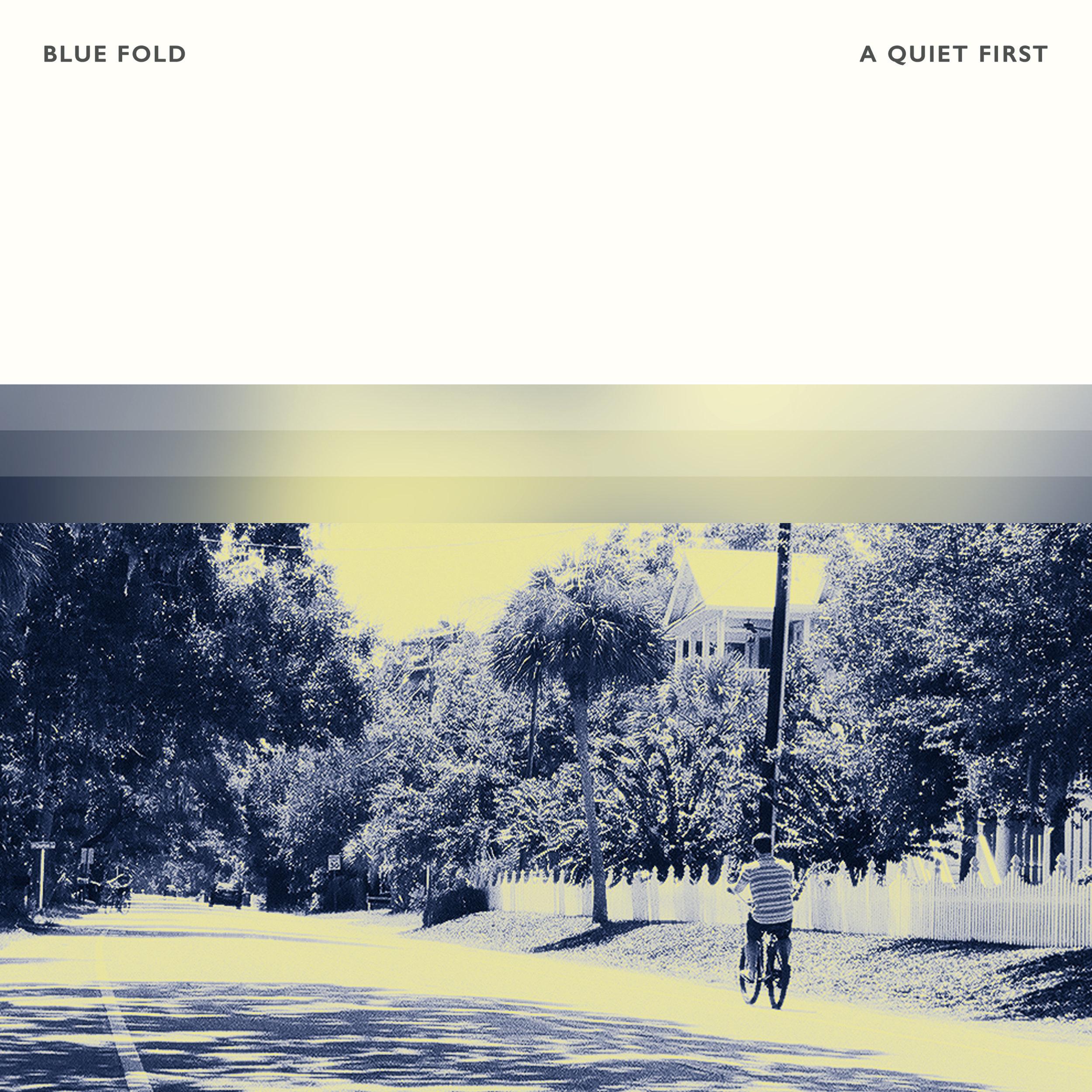 Blue Fold - A Quiet First