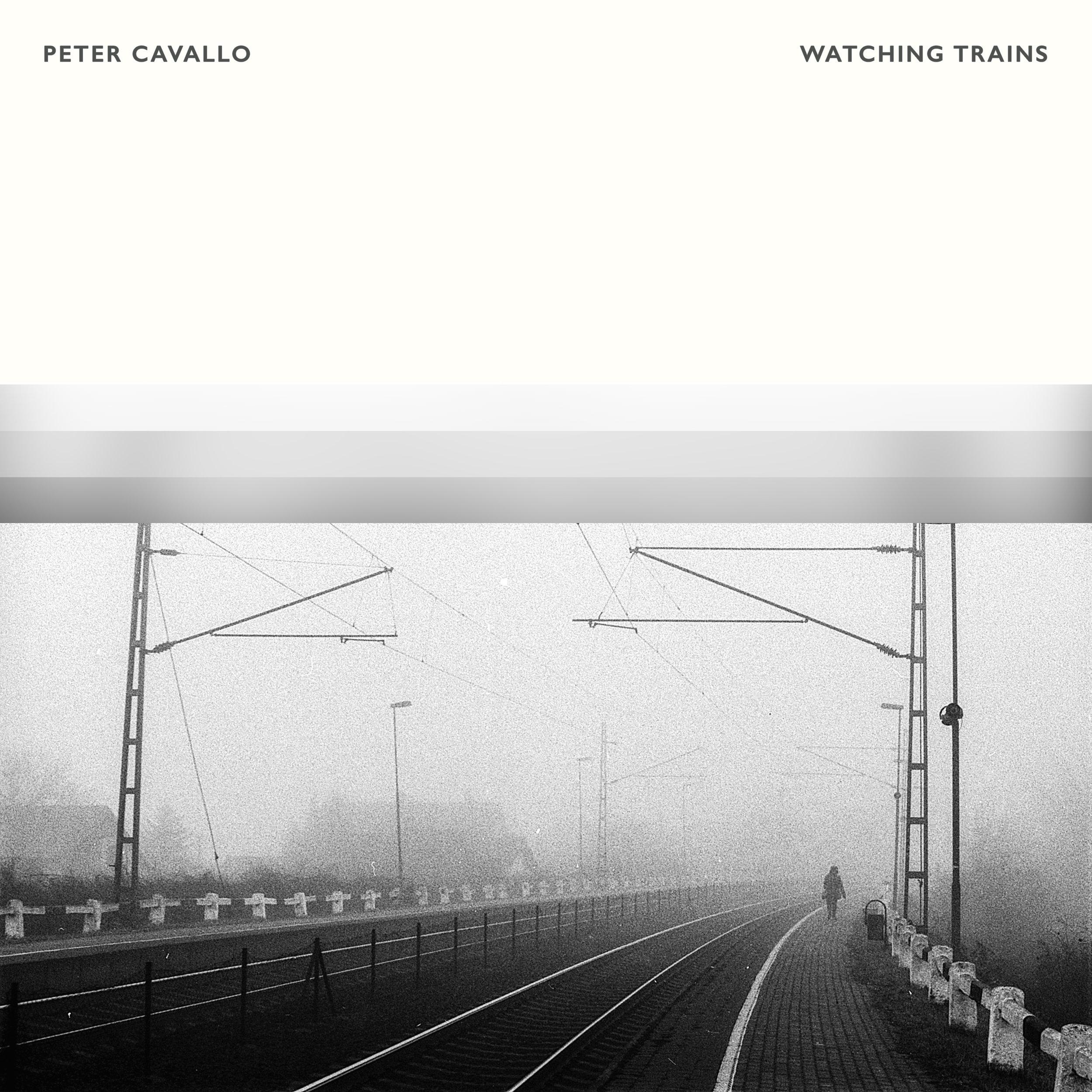 Peter Cavallo - Watching Trains