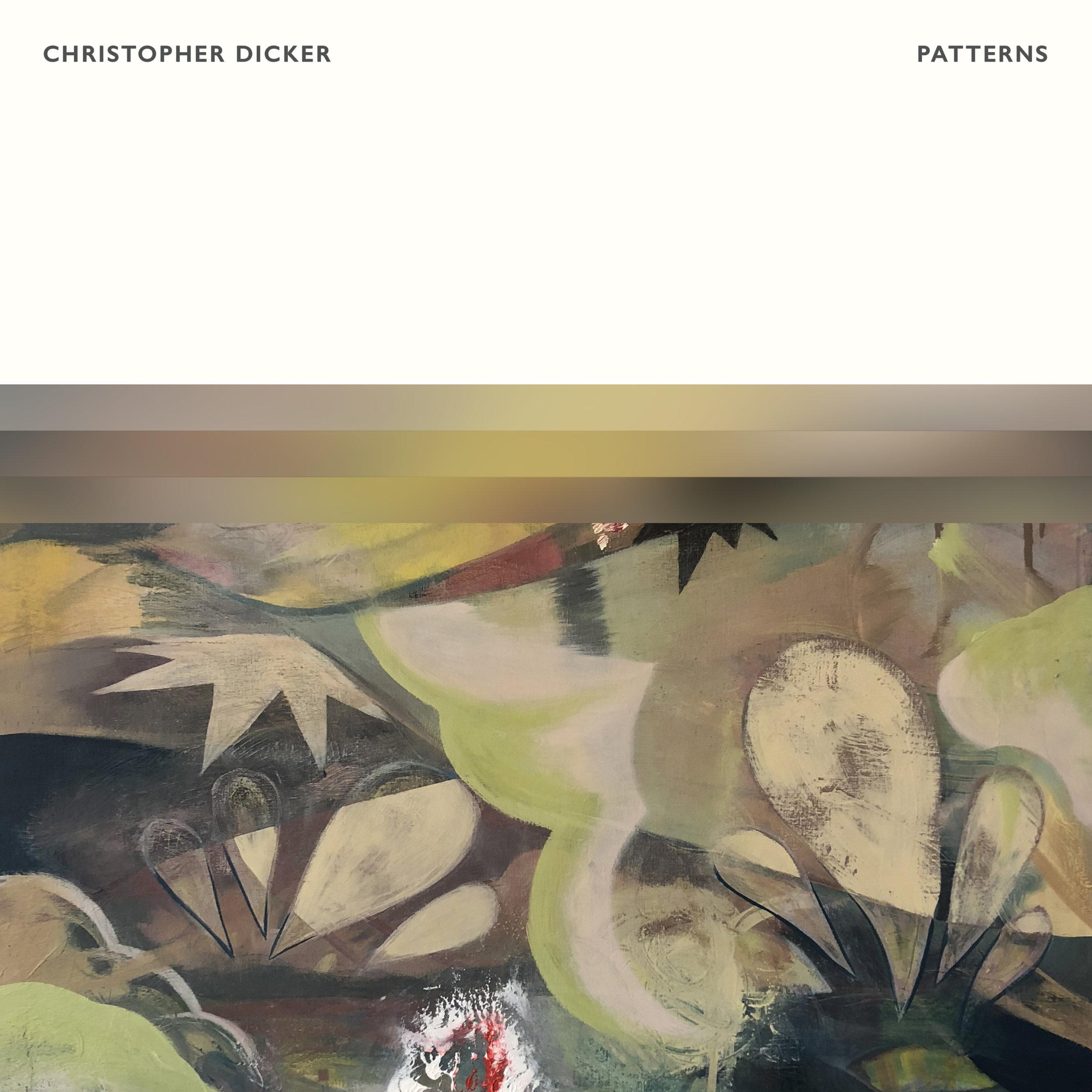 Christopher Dicker - Patterns