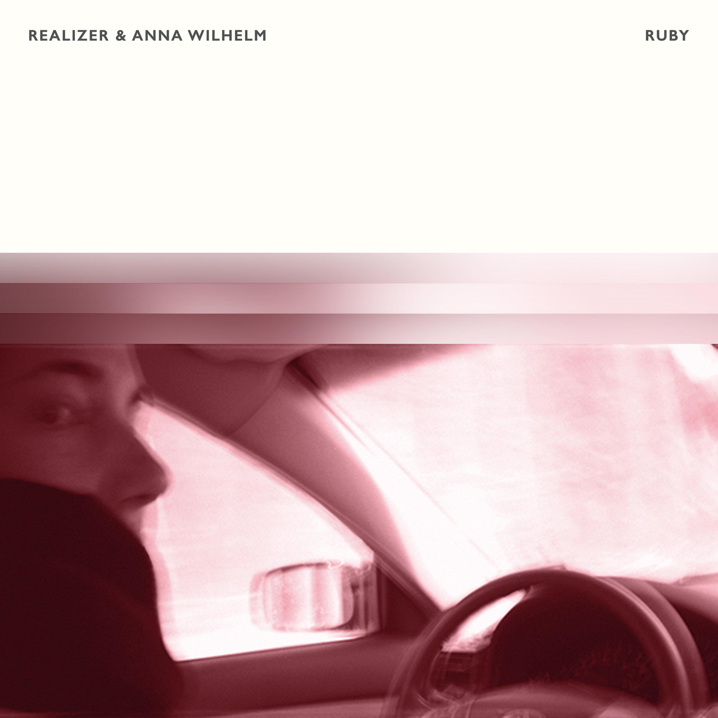 Realizer & Anna Wilhelm - Ruby