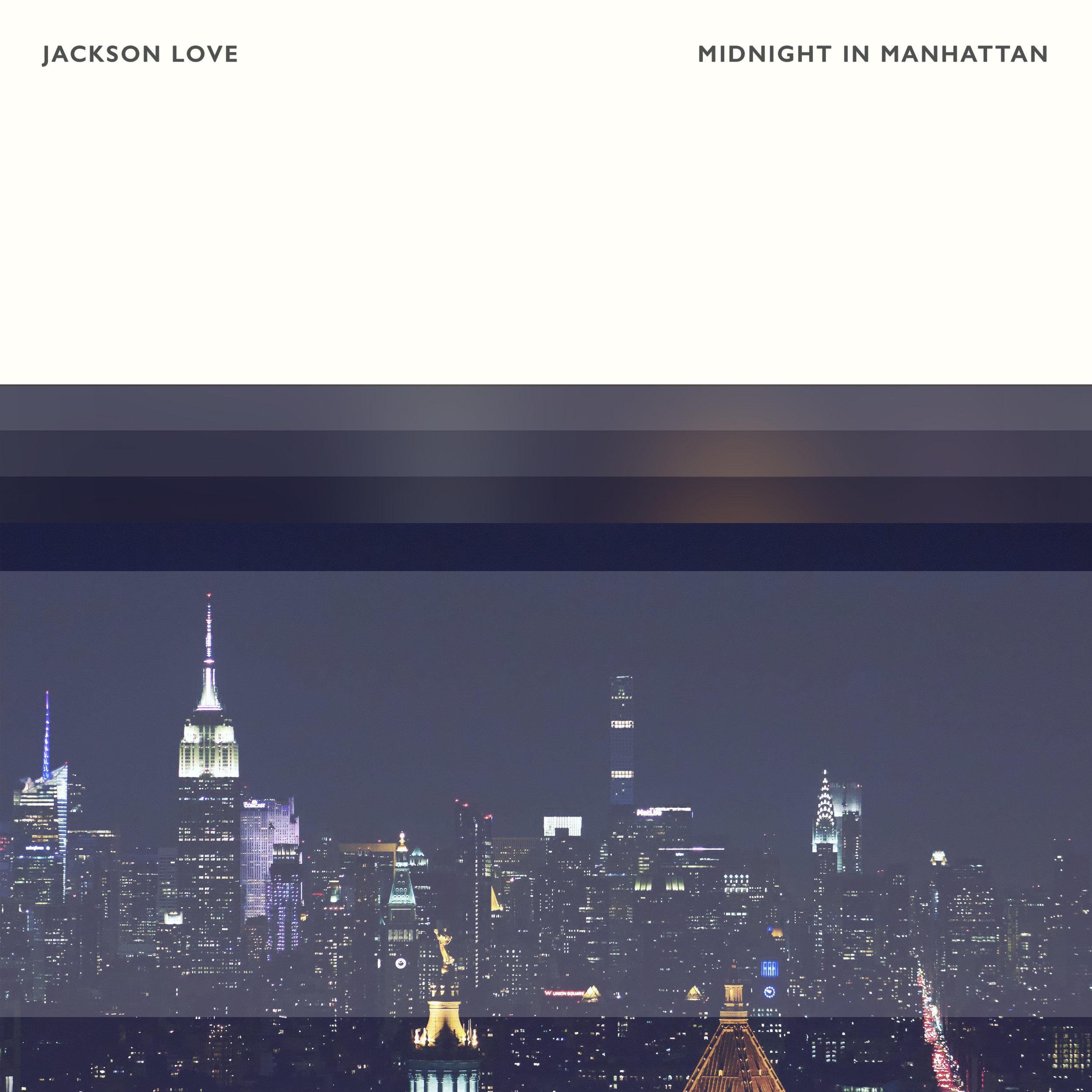 Jackson Love - Midnight In Manhattan