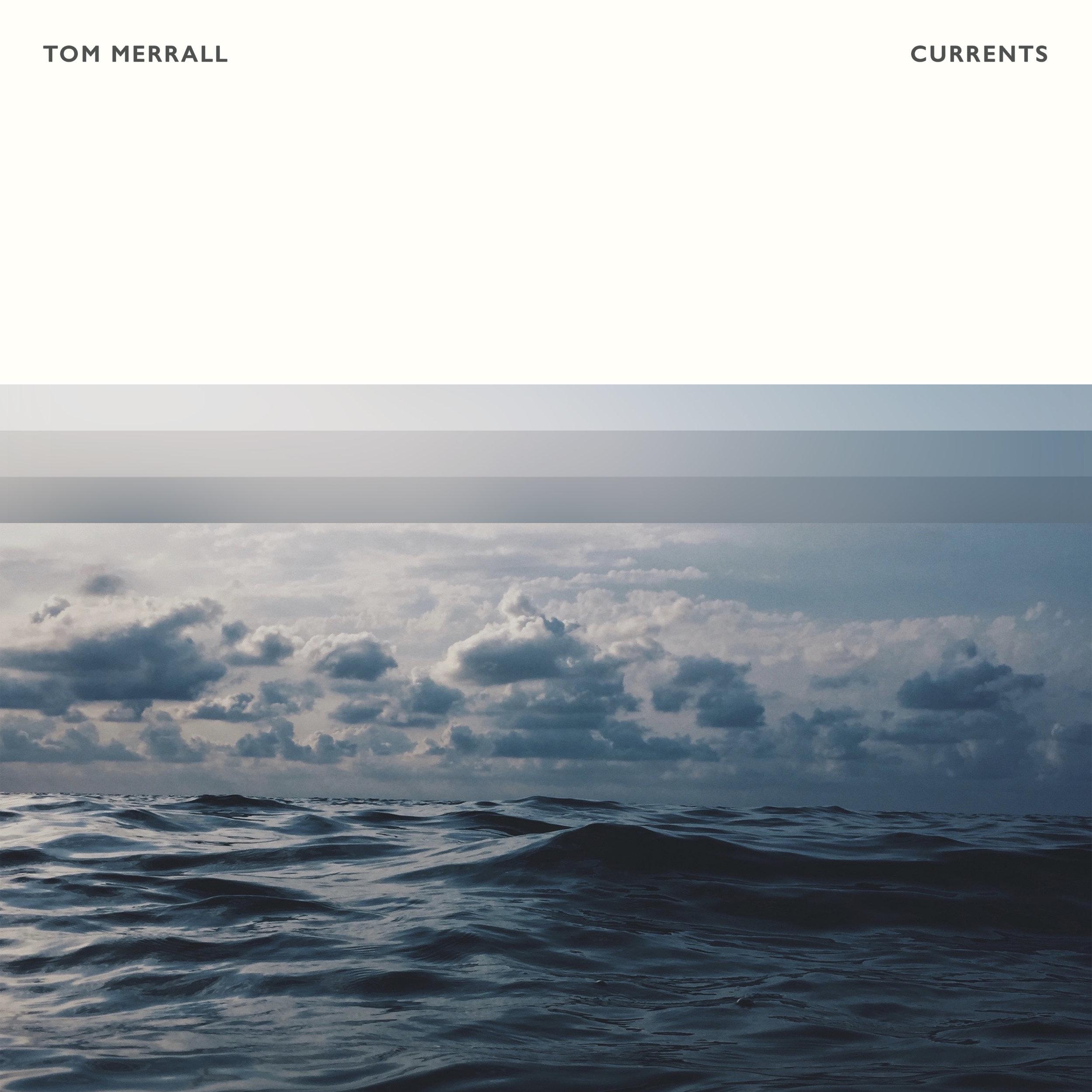 Tom Merrall - Currents