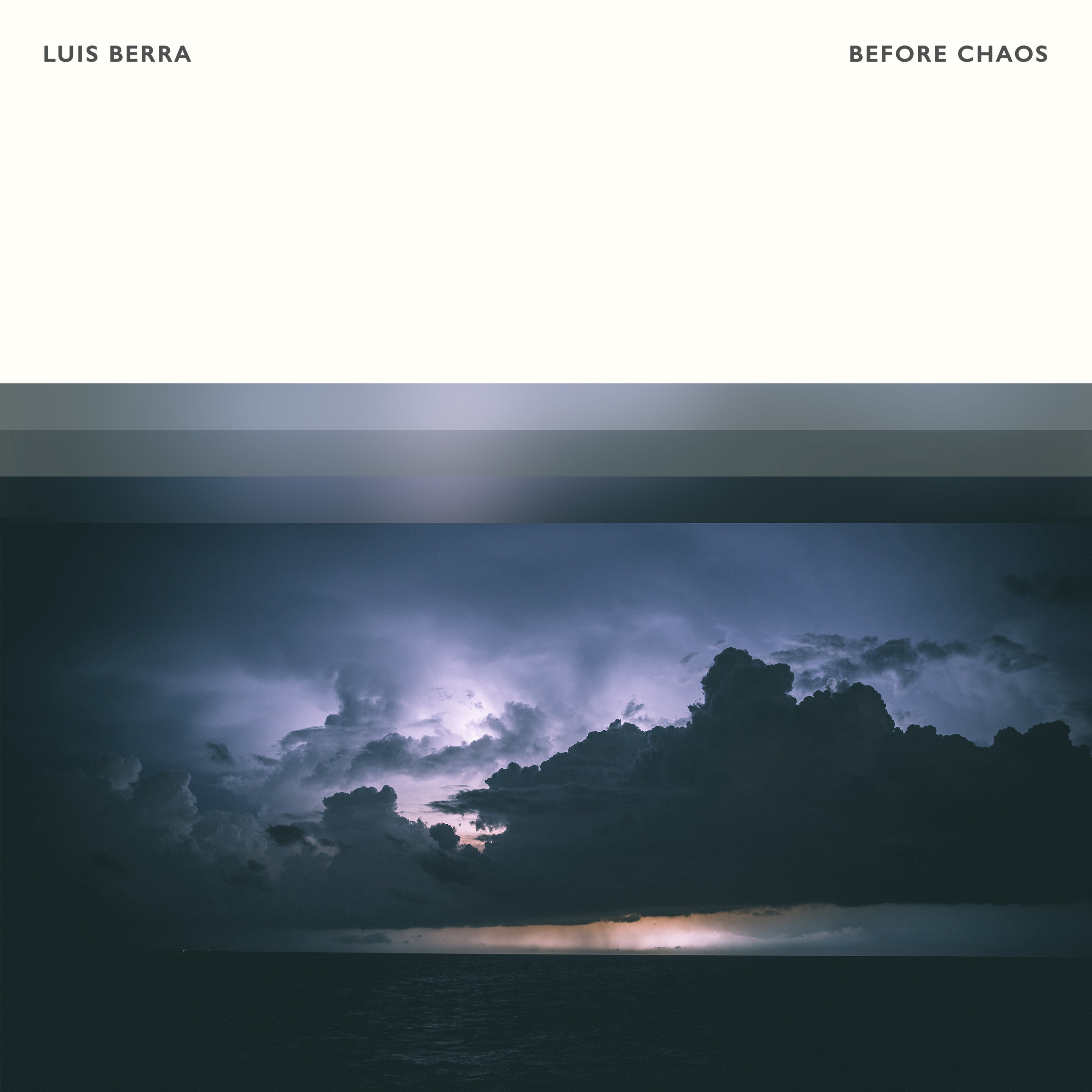 Luis Berra - Before Chaos