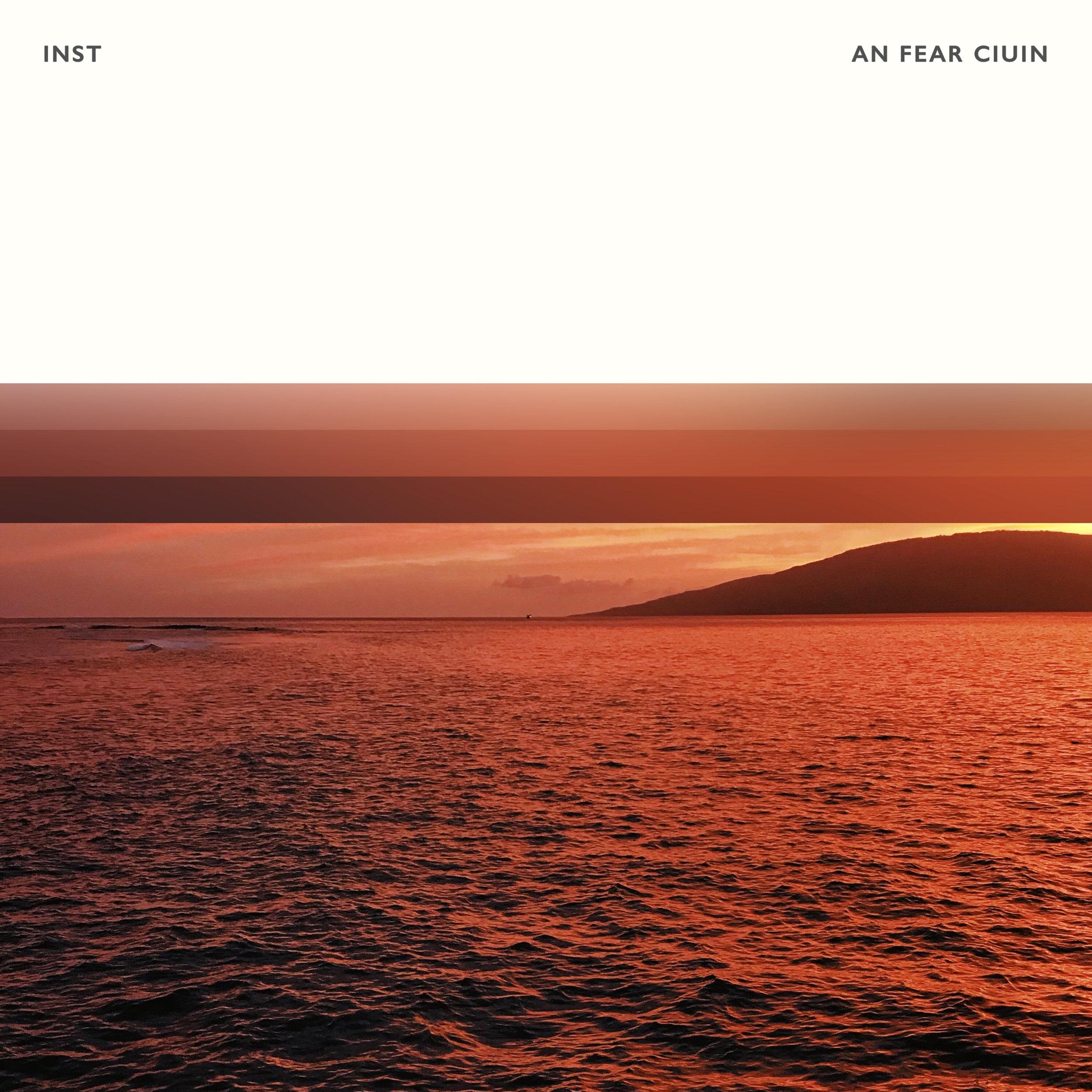 INST - An Fear Ciuin