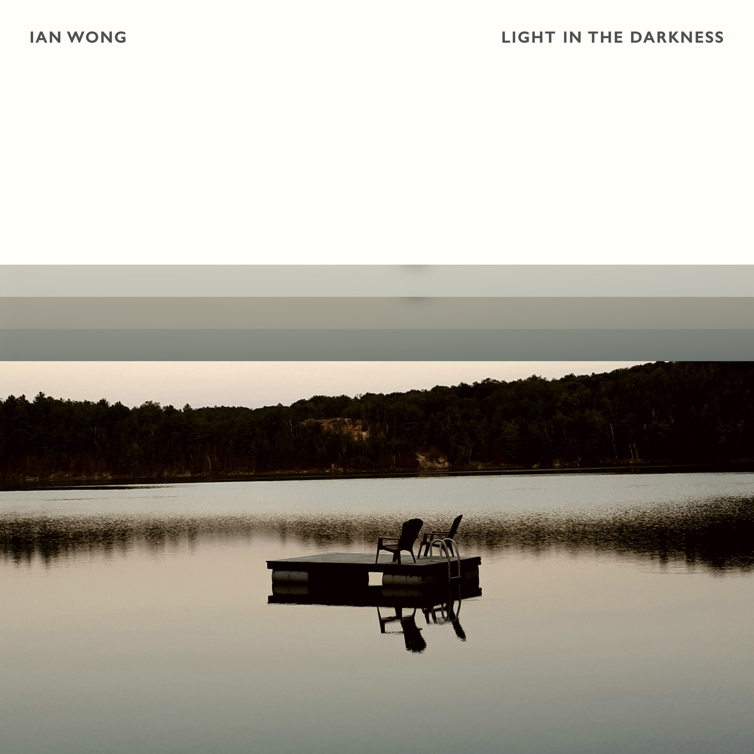 Ian Wong - Light In The Darkness