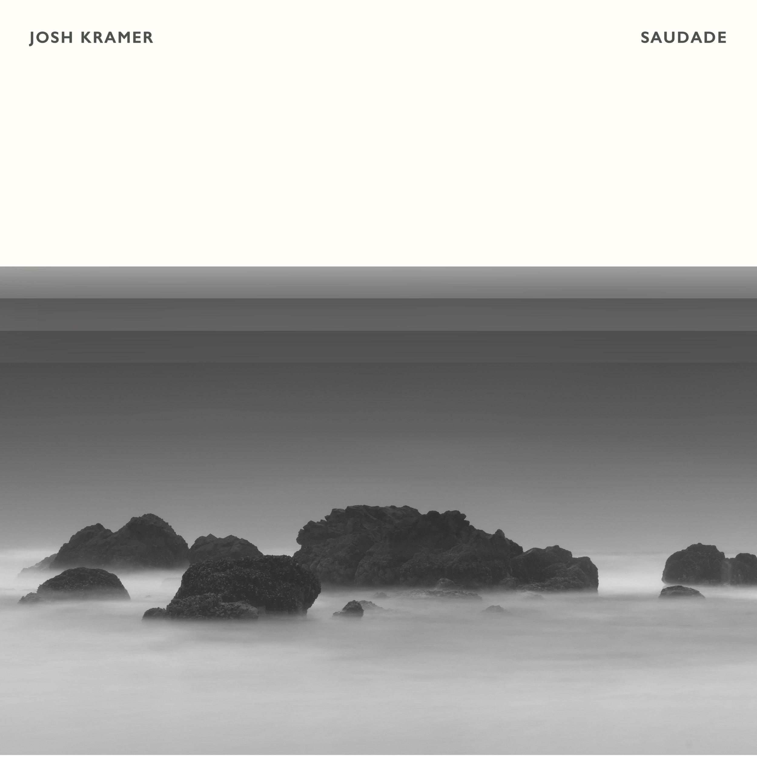 Josh Kramer - Saudade