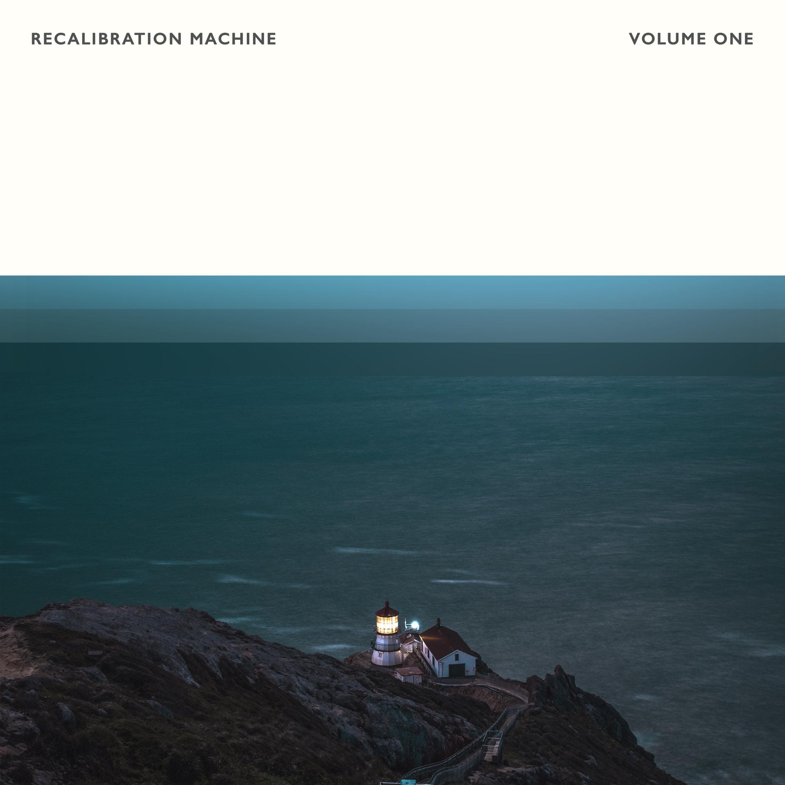 Recalibration Machine - Volume One