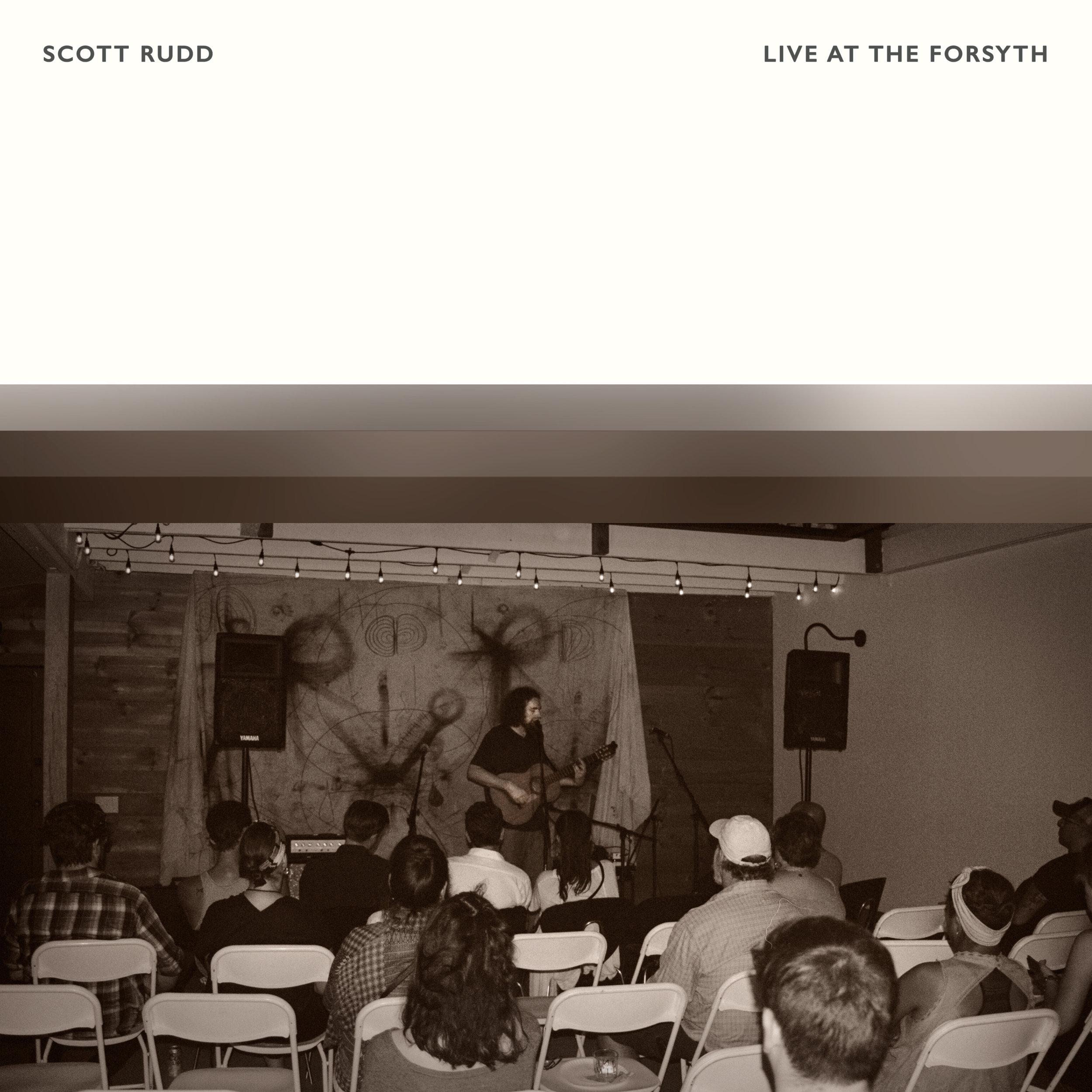 Scott Rudd - Live At The Forsyth