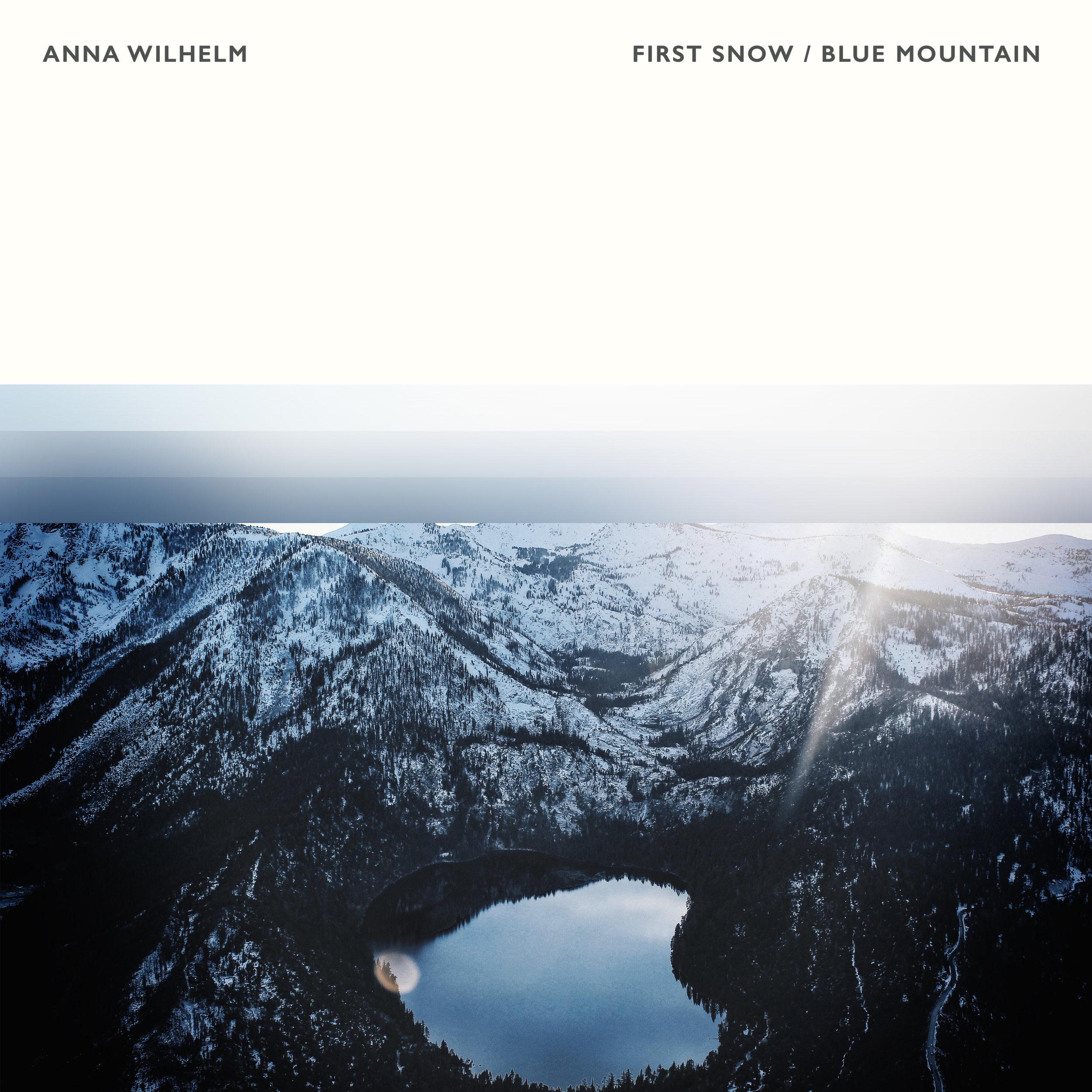 Anna Wilhelm - First Snow/Blue Mountain