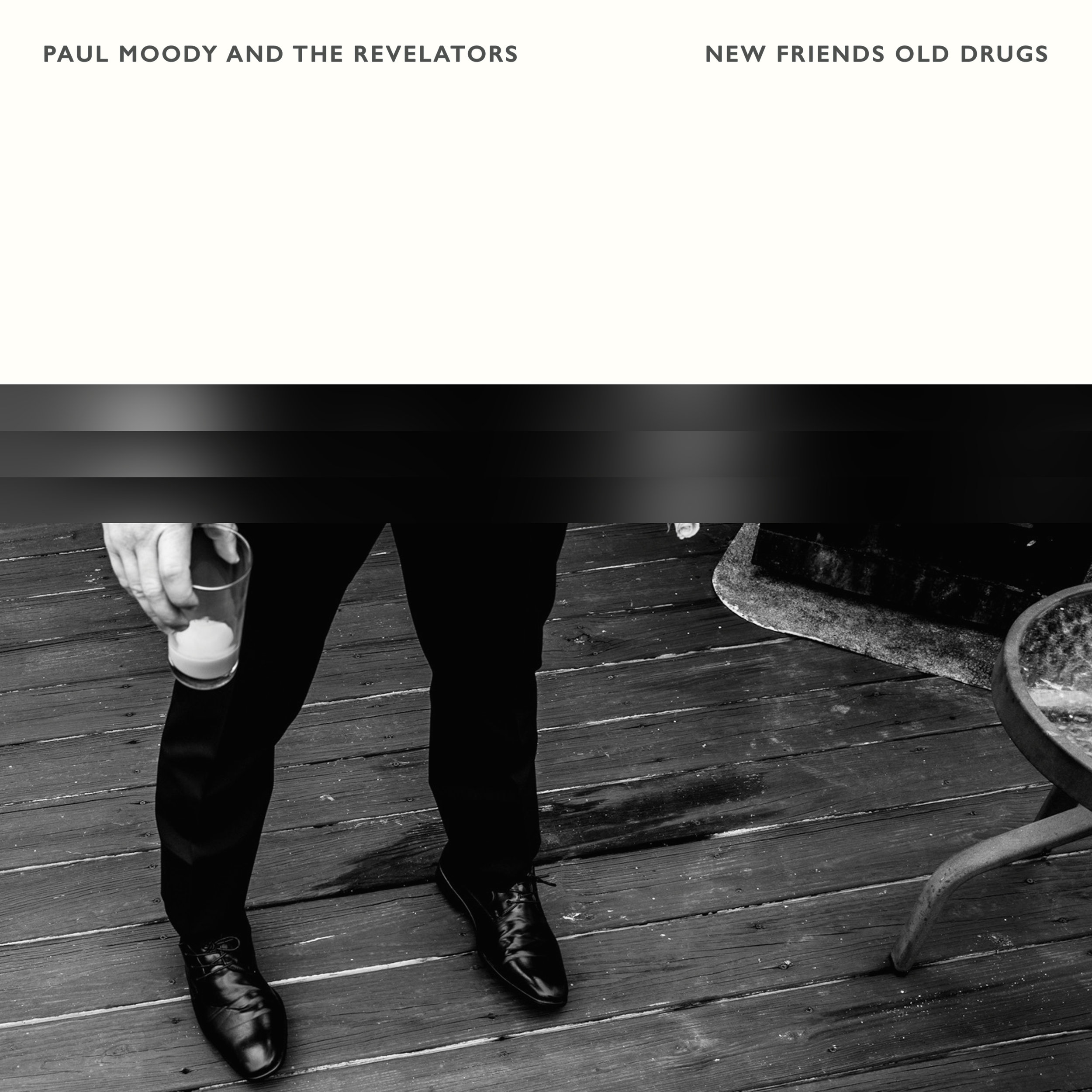 Paul Moody and the Revelators - New Friends Old Drugs