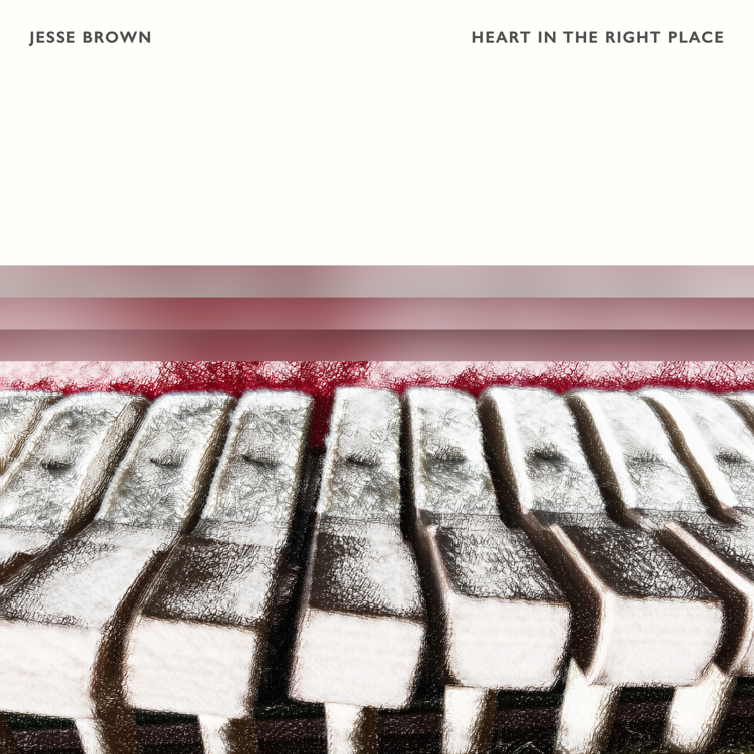 Jesse Brown - Heart In The Right Place