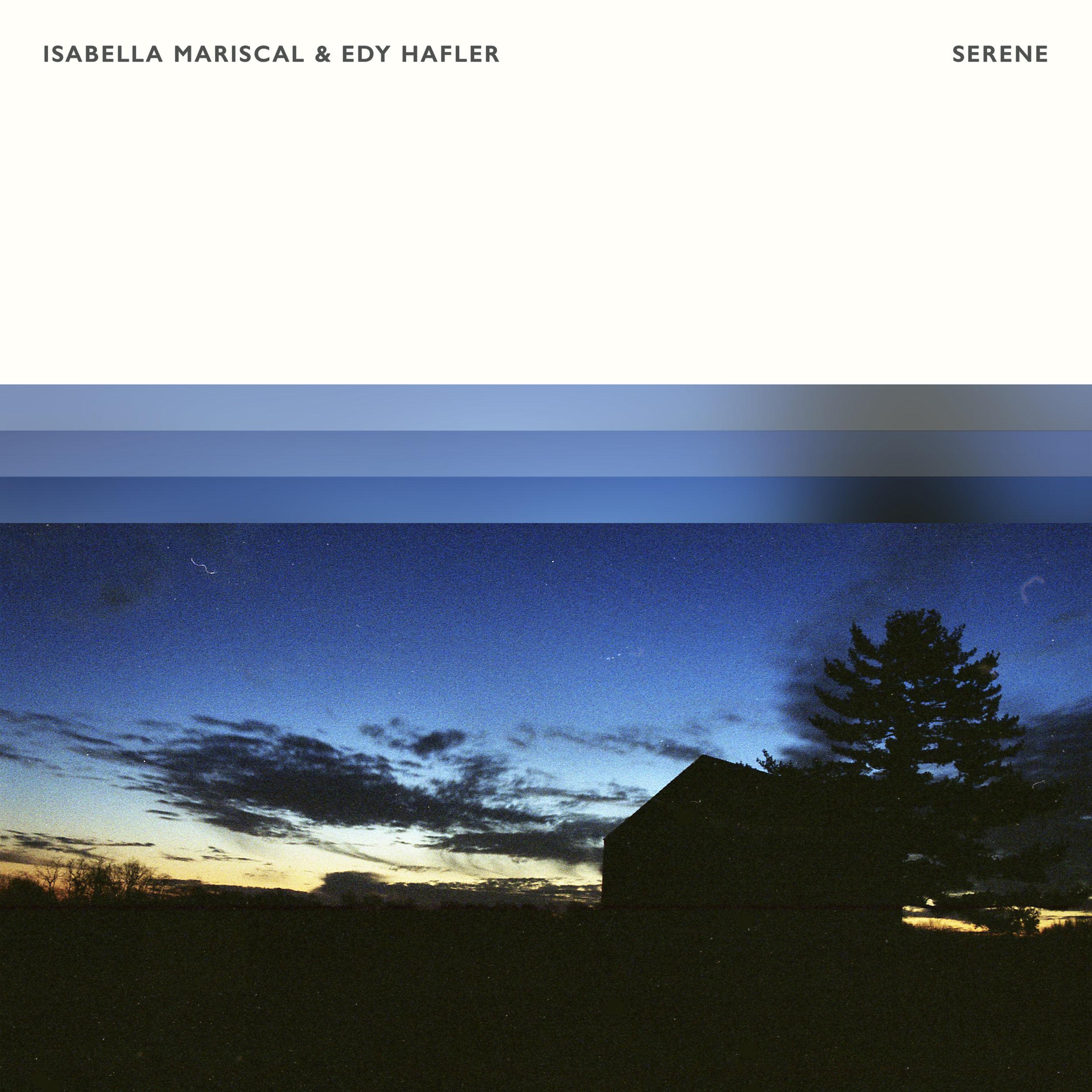 Isabella Mariscal & Edy Hafler - Serene