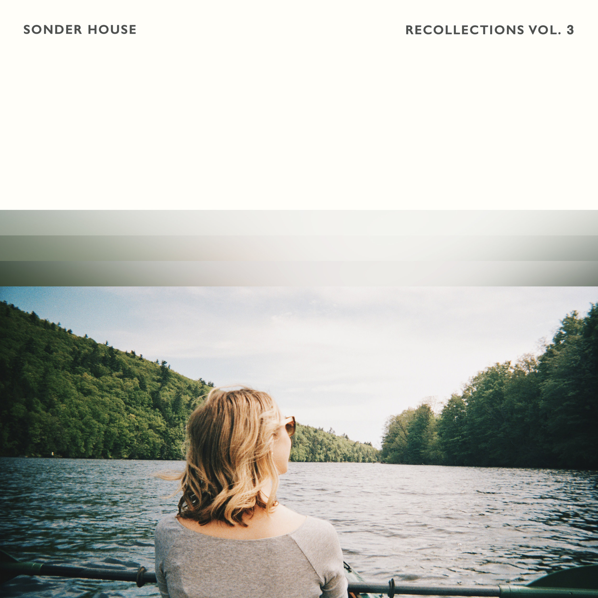Sonder House - Recollections Vol. 3