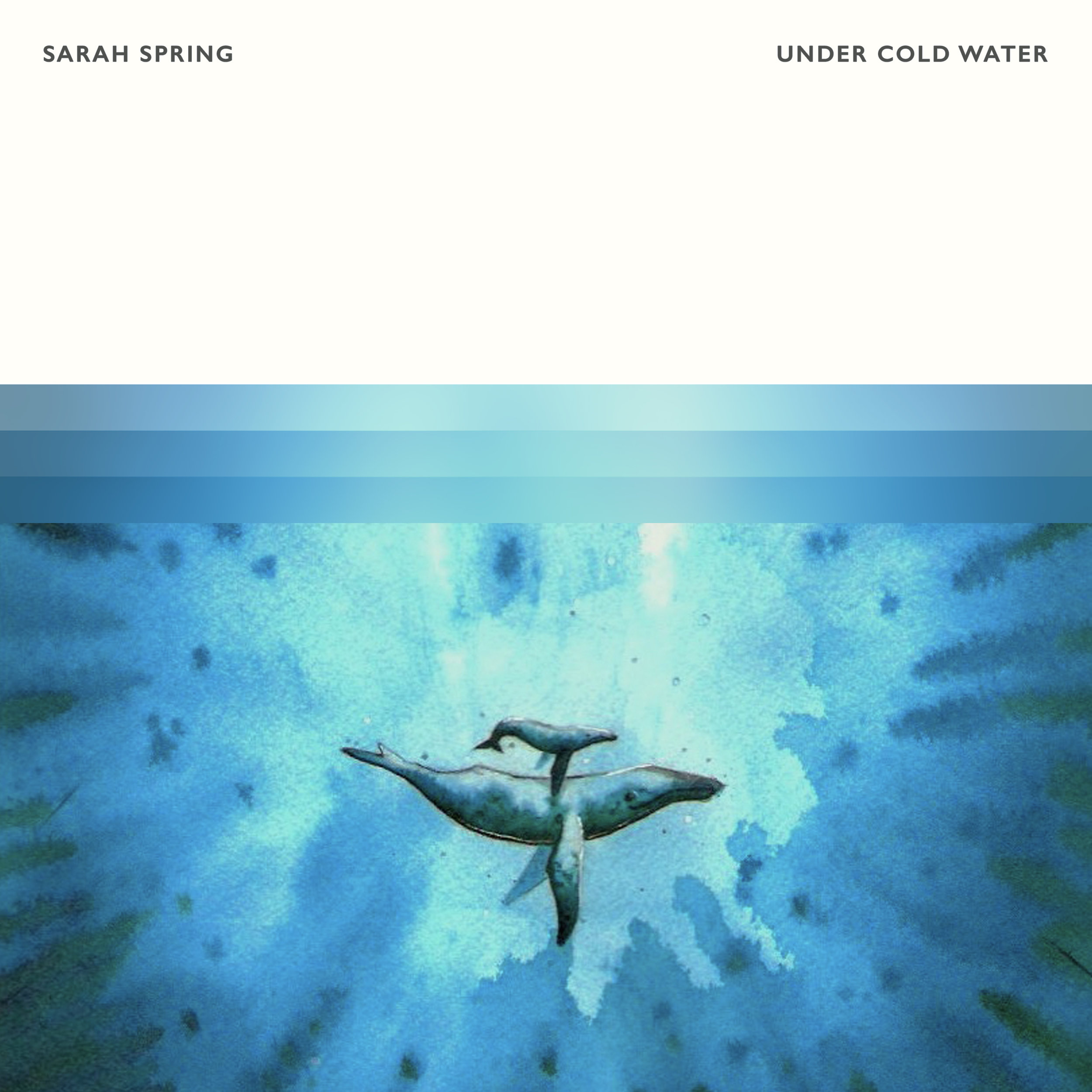Sarah Spring - Under Cold Water