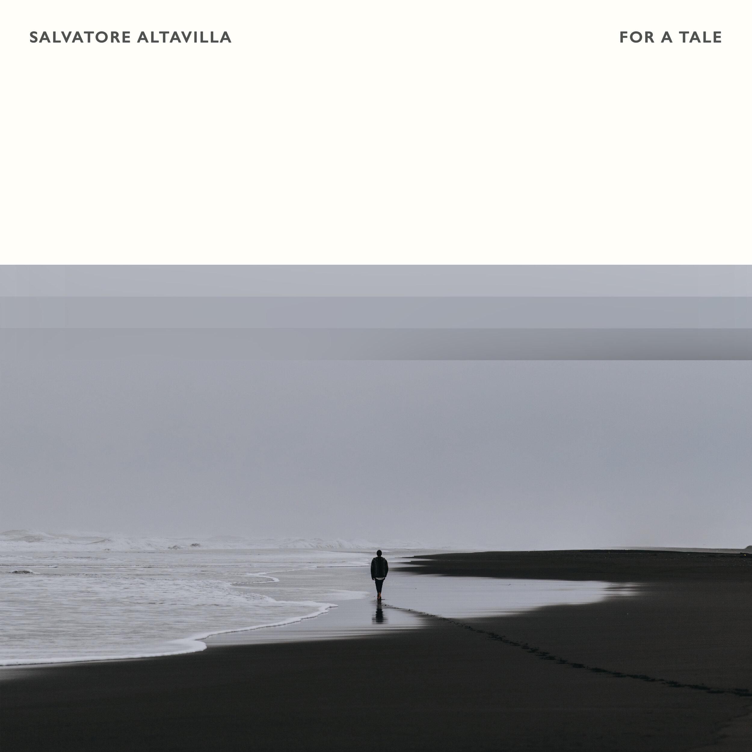 Salvatore Altavilla - For A Tale