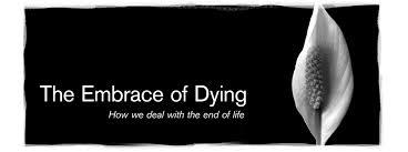 embrace of dying blog post photo.jpeg