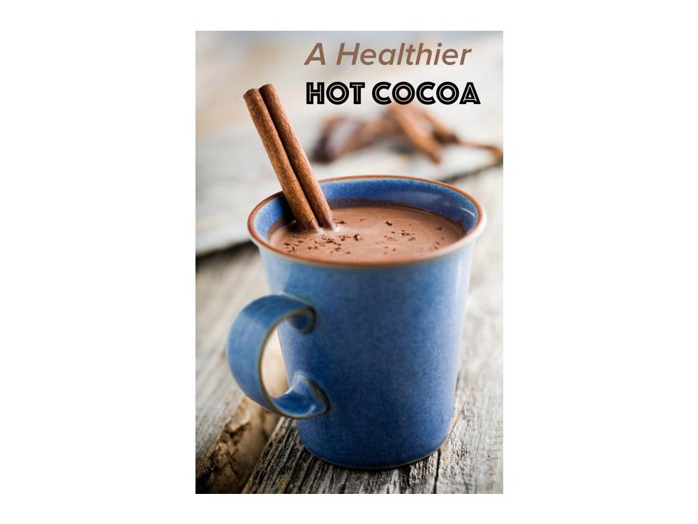 A Healthier Hot Cocoa