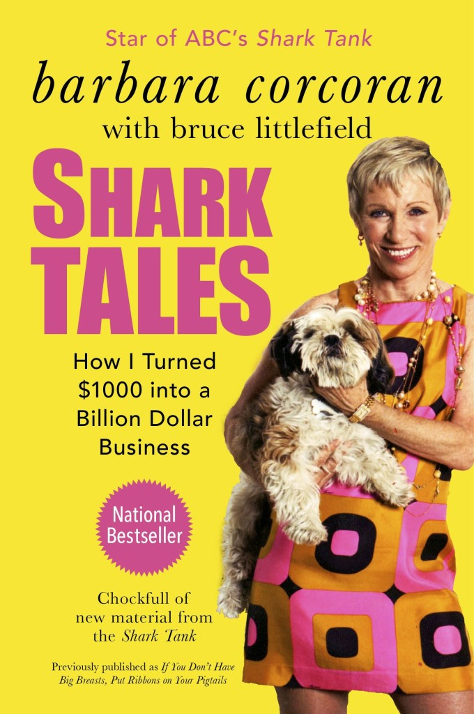 Shark Tales by Barbara Corcoran