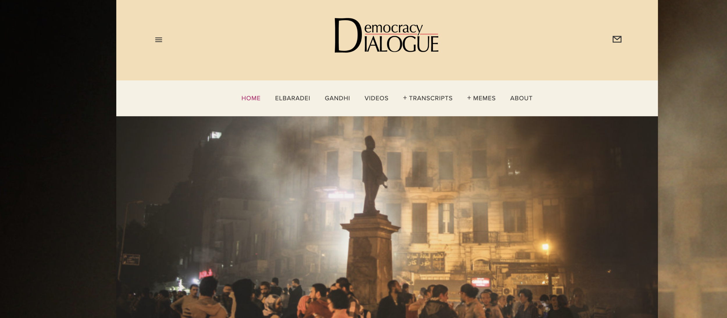 Democracy Dialogue  website: Global conversations inspired by Egypt's 25 January 2011 revolution, featuring Mohamed ElBaradei and Rajmohan Gandhi