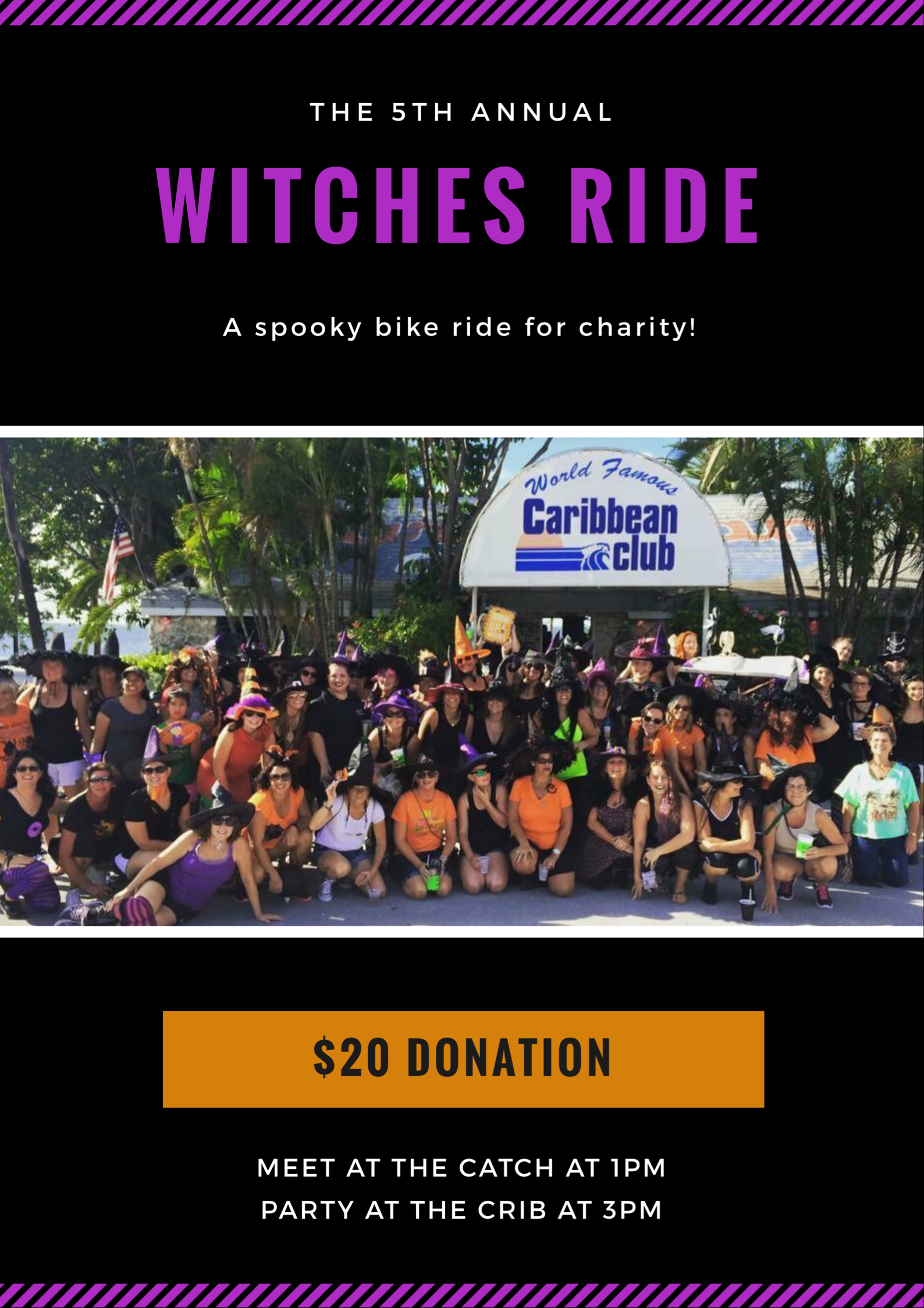 Join us for the 5th annual Witches Ride, a spooky bike ride of a good cause! All money raised will be donated to a scholarship fund for a local student.   $20 donation gets you a themed coozie cup and a raffle ticket for some awesome door prizes!   Event starts at The Catch Restaurant at 1pm and moves to a big party at the Caribbean Club at 3pm.  School of Rock - Miami will be playing at the Caribbean Club!   Witches and Warlocks welcome.